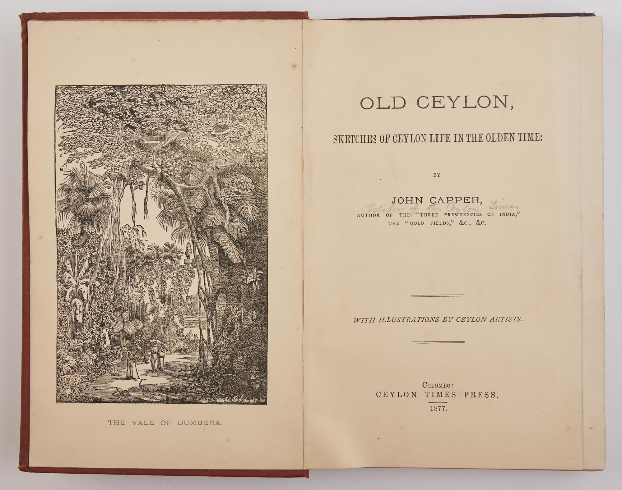 Lot image - CAPPER, JOHN  Old Ceylon, Sketches of Ceylon Life in the Olden Time.