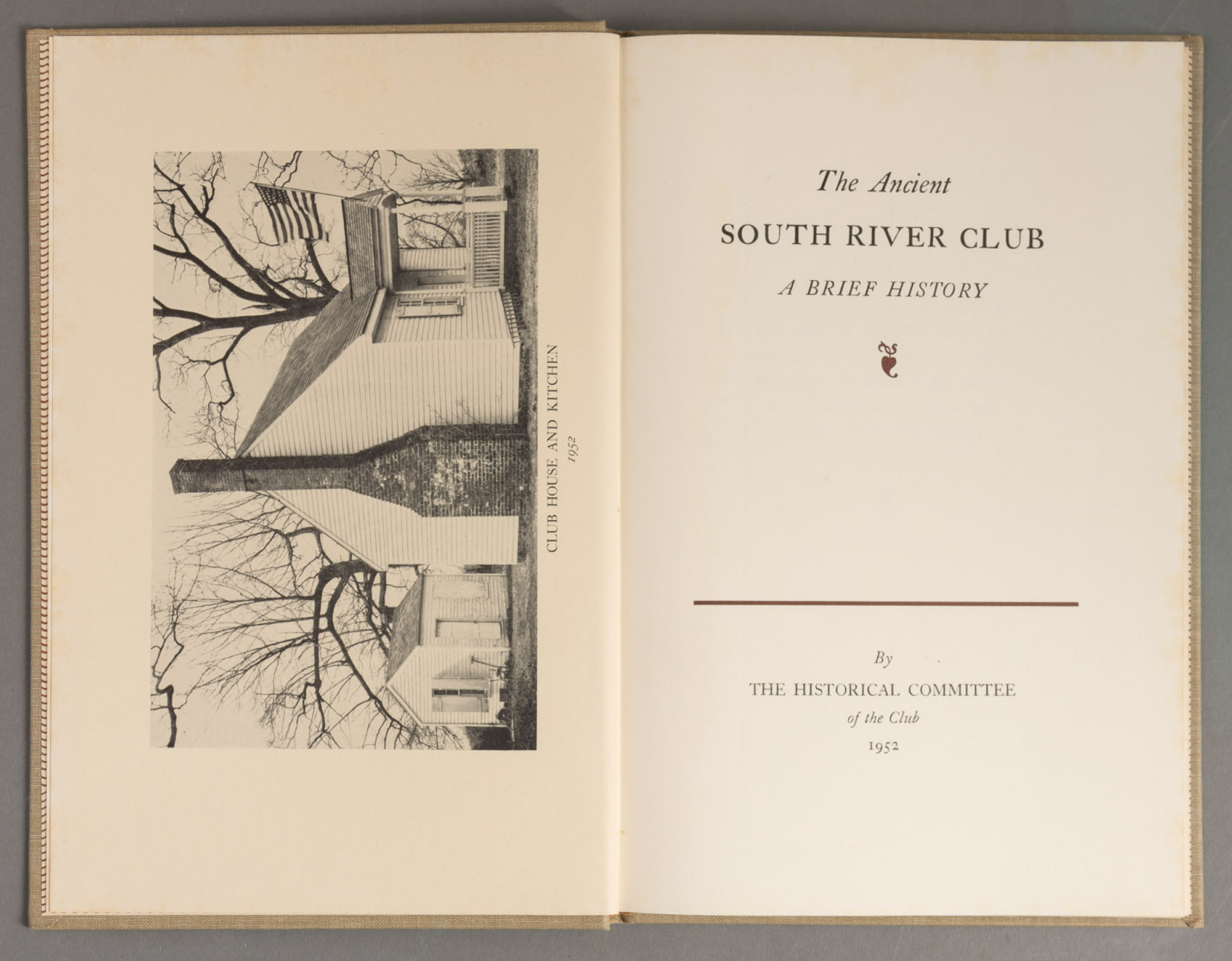 Lot image - [ANON]--The Historical Committee of the South River Club. The Ancient South River Club: A Brief History.