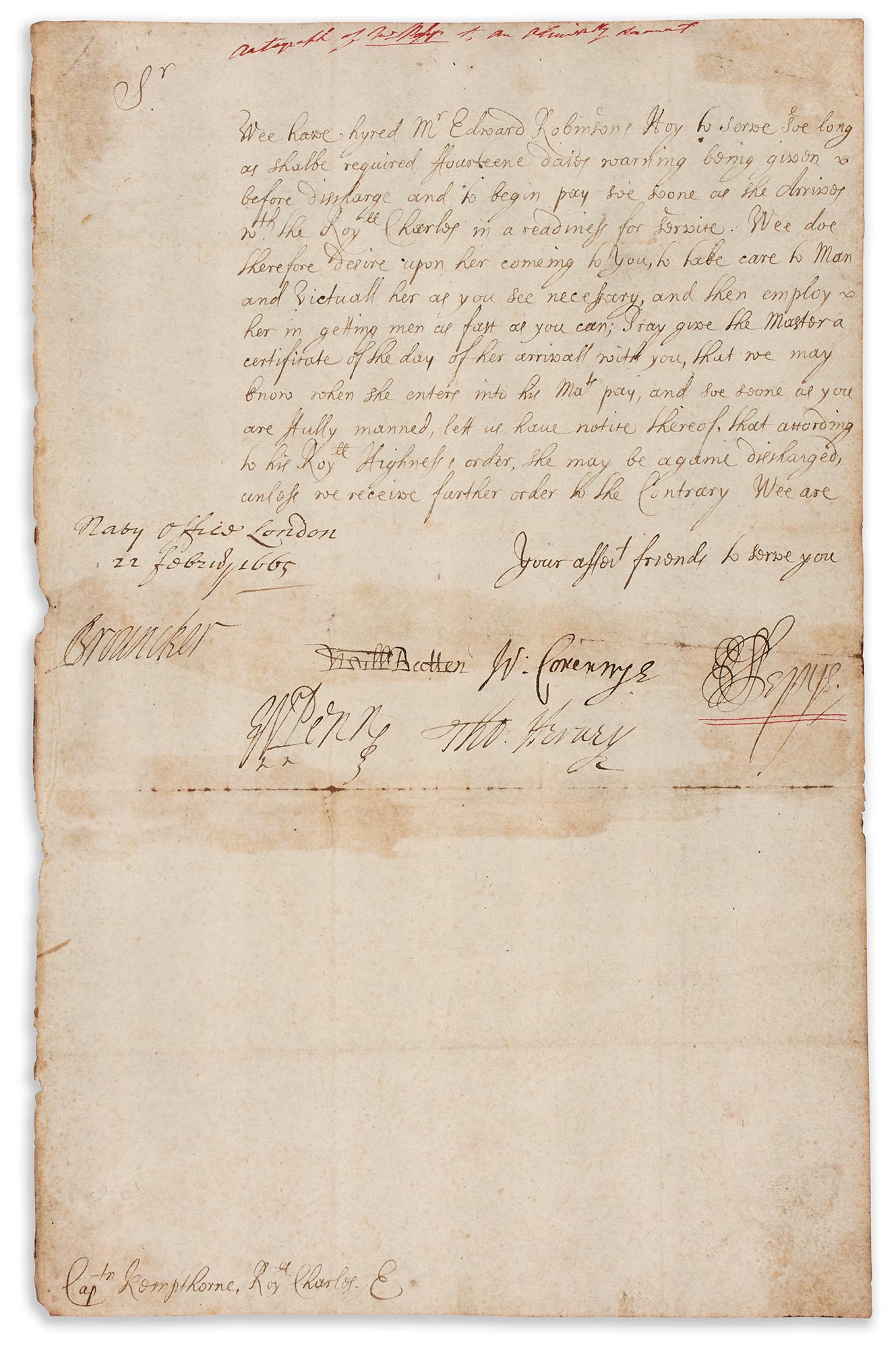 Lot image - PEPYS, SAMUEL  Letter signed to Captain Kempthorne of the Royal Charles concerning the hiring of a hoy.