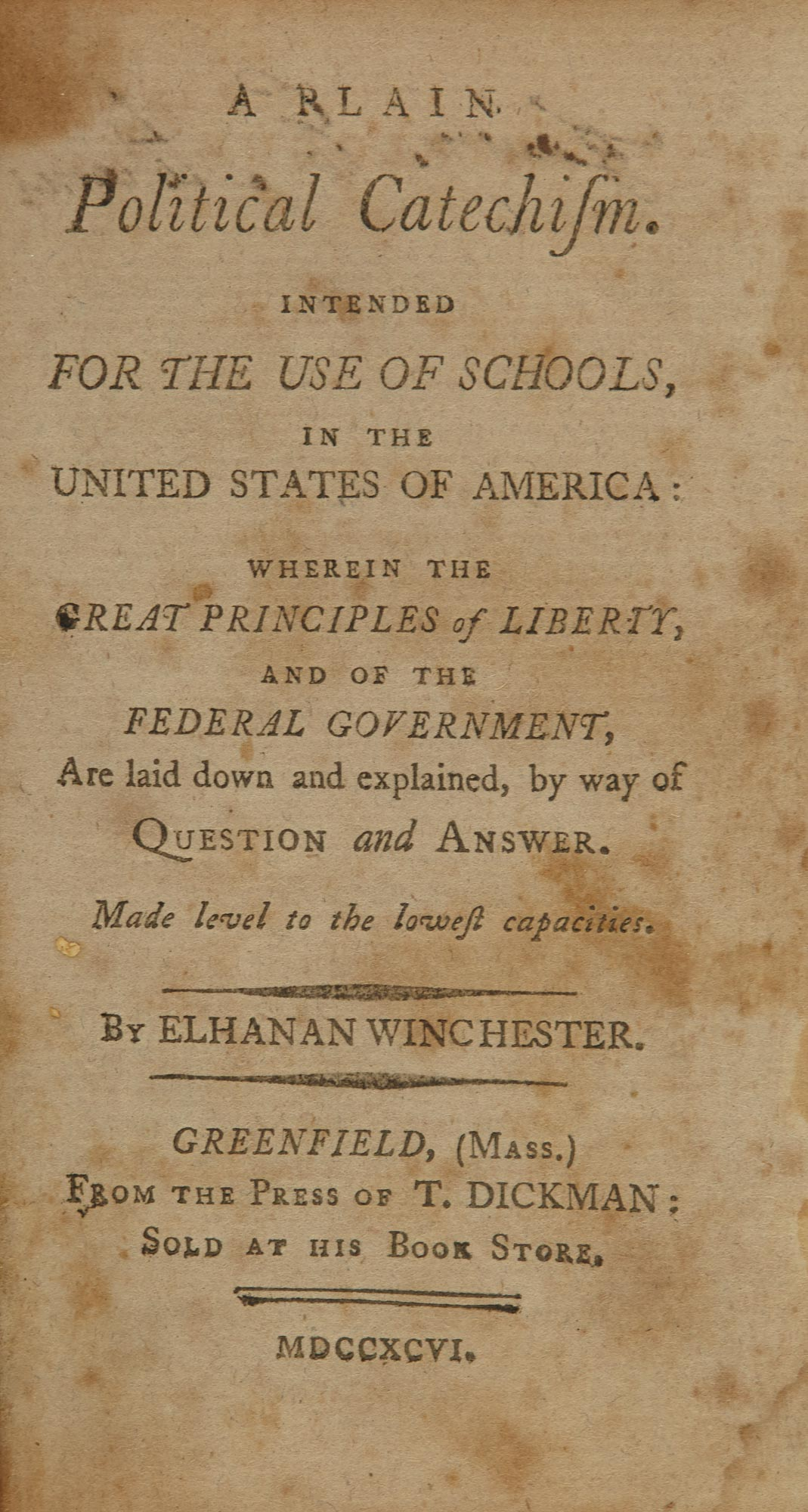 Lot image - [JUVENILE] WINCHESTER, ELHANAN. A plain political catechism intended for the use of schools in the United States of America, wh...