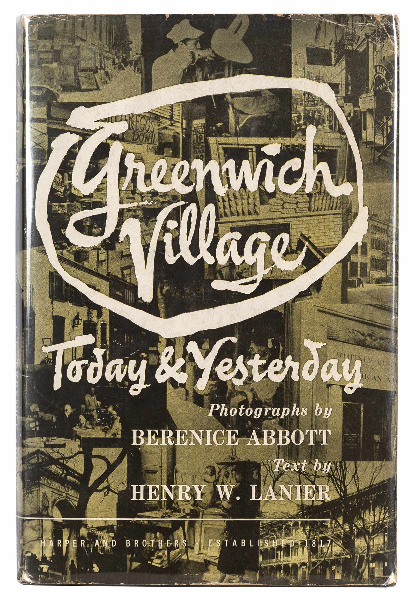 Lot image - LANIER, HENRY WYSHAM and ABBOTT, BERENICE  Greenwich Village Today and Yesterday.