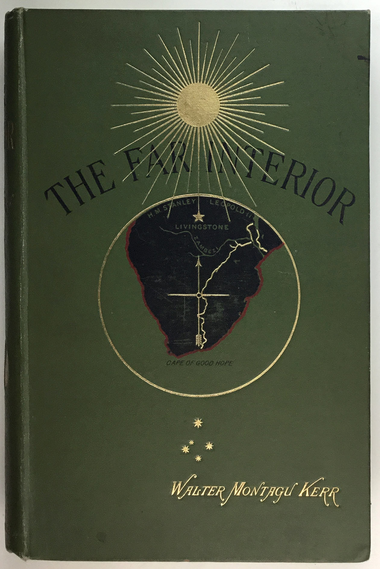 Lot image - KERR, WALTER MONTAGU  The Far Interior: A Narrative of Travel and Adventure from the Cape of Good Hope across the Zambesi to the Lake Regions of Central Africa.