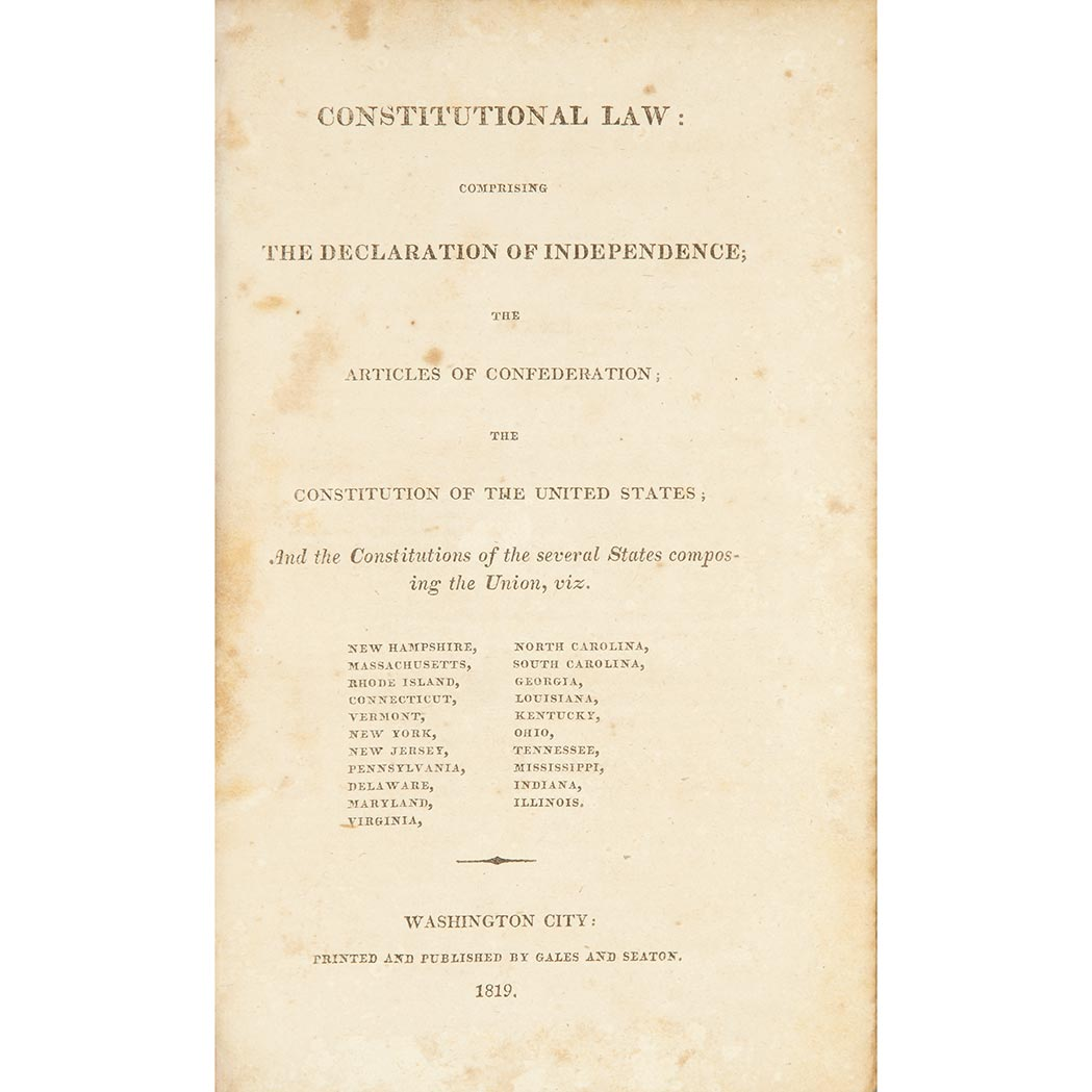 Lot image - [CONSTITUTIONS] Constitutional Law: Comprising the Declaration of Independence ... and the Constitutions of the Several States...