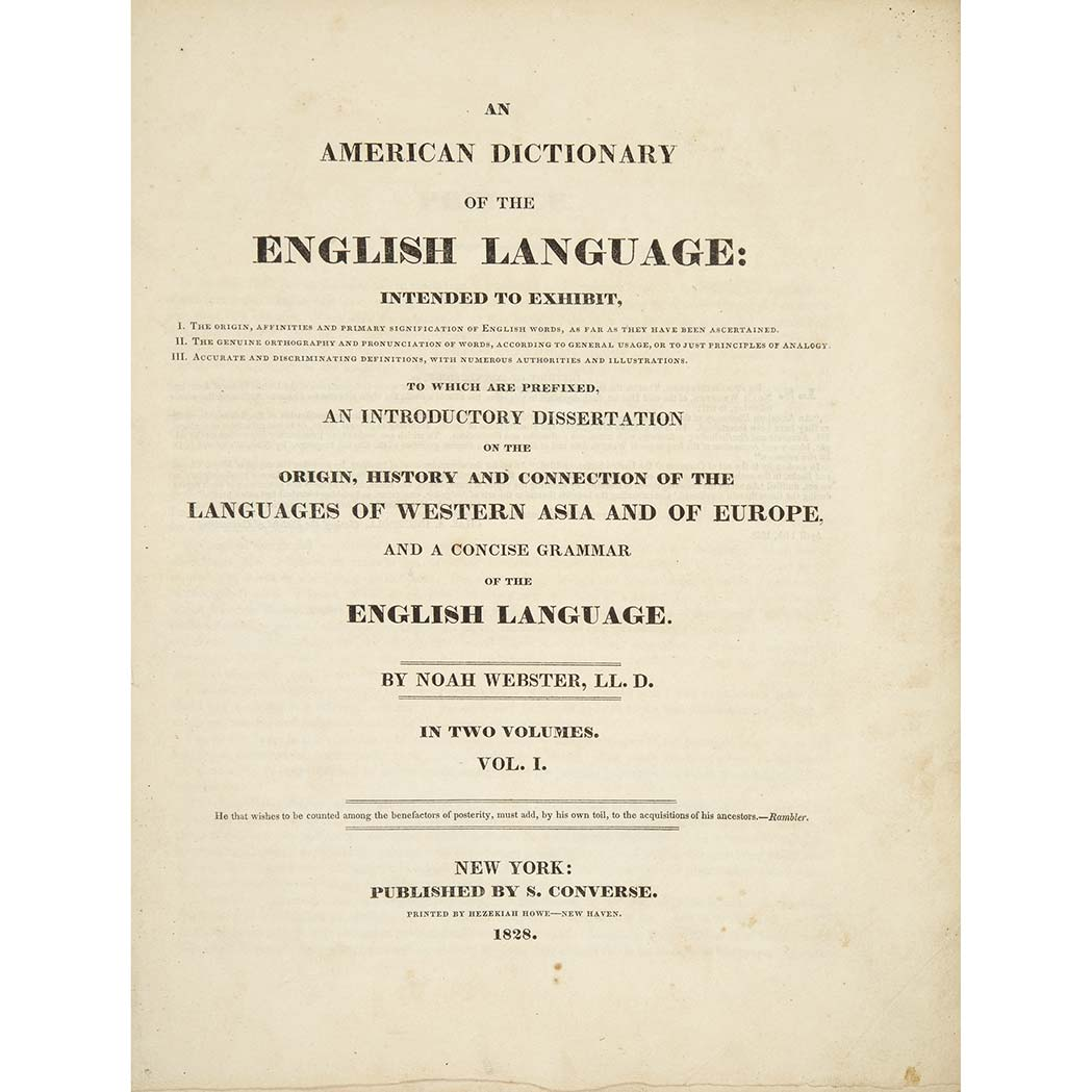 Lot image - WEBSTER, NOAH An American dictionary of the English language: intended to exhibit, I. The origin, affinities and primary significati...