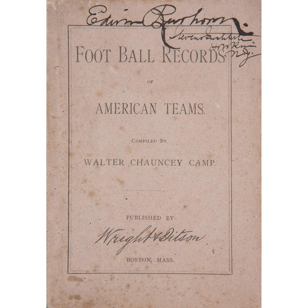 Lot image - [AMERICAN FOOTBALL]  CAMP, WALTER CHAUNCEY. Foot Ball Records of American Teams Compiled by Walter Chauncey Camp