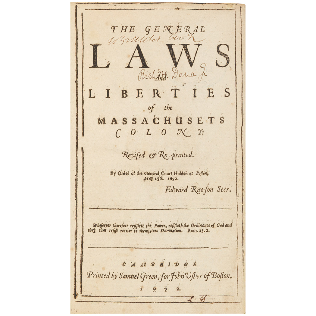 Lot image - [MASSACHUSETTS]  The General Laws and Liberties of the Massachusets Colony: Revised & Re-Printed. By order of the General Court holden at Boston, May 15th. 1672. Edward Rawson Secr