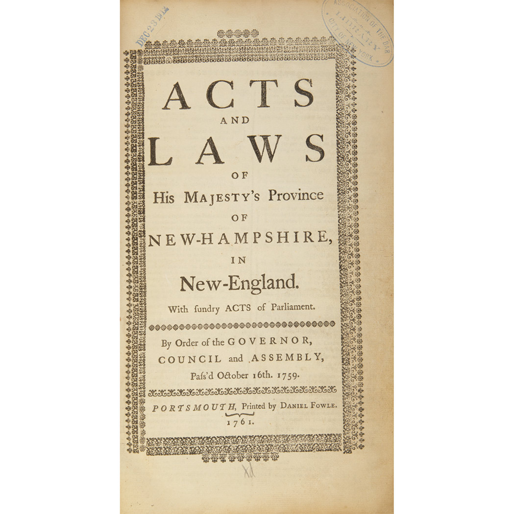 Lot image - [NEW HAMPSHIRE] Acts & Laws of His Majesties Province of New Hampshire in New-England. With Sundry Acts of Parliament. By order...
