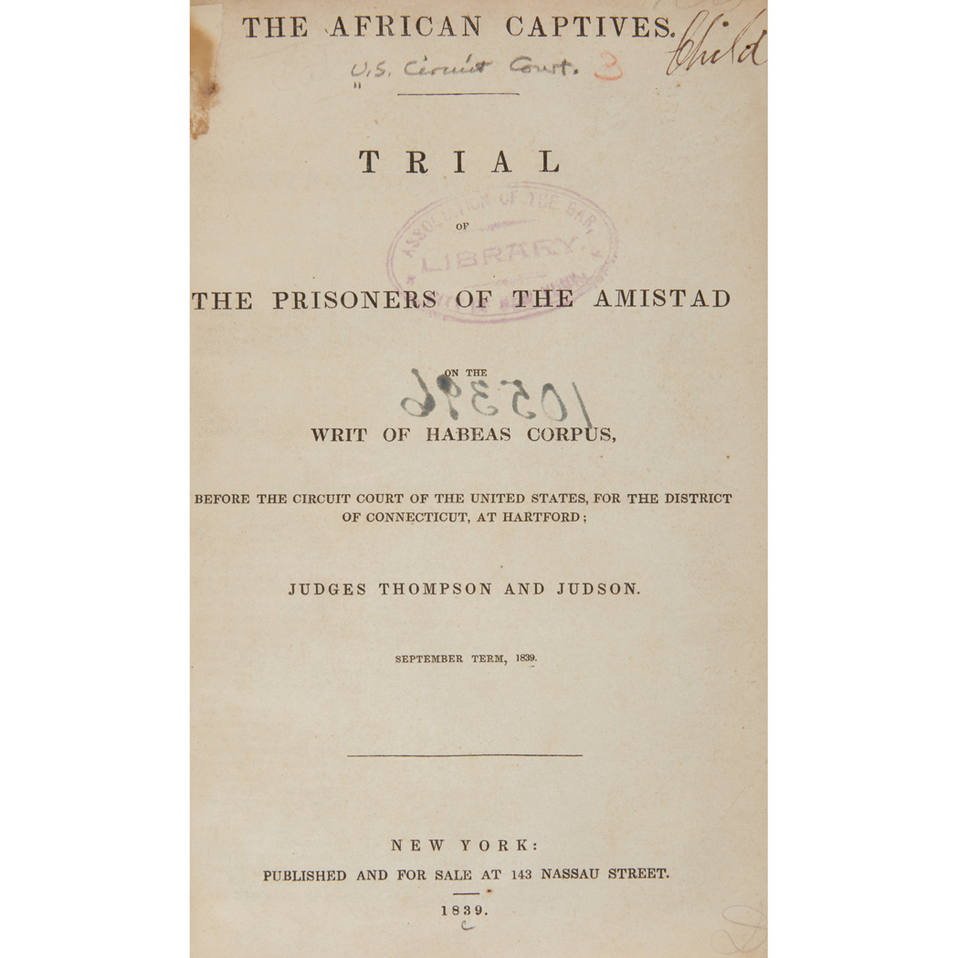 Lot image - [AMISTAD]  Argument of Roger S. Baldwin, of New Haven, Before the Supreme Court of the United States, in the Case of the United States, Appellants, vs. Cinque, and Others, Africans of Amistad