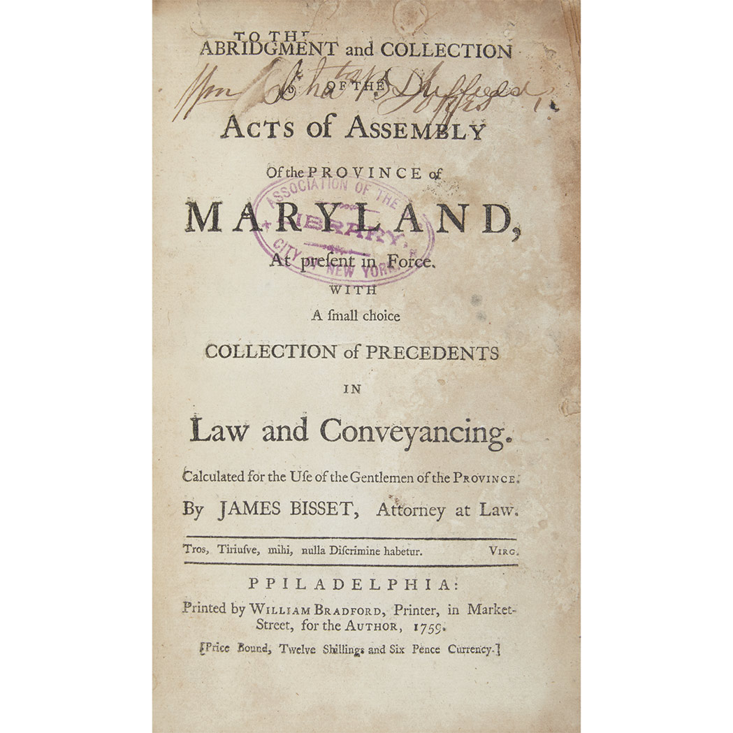 Lot image - [MARYLAND - COLONIAL]  BISSET, JAMES. Abridgment and Collection of the Acts of Assembly of the Province of Maryland