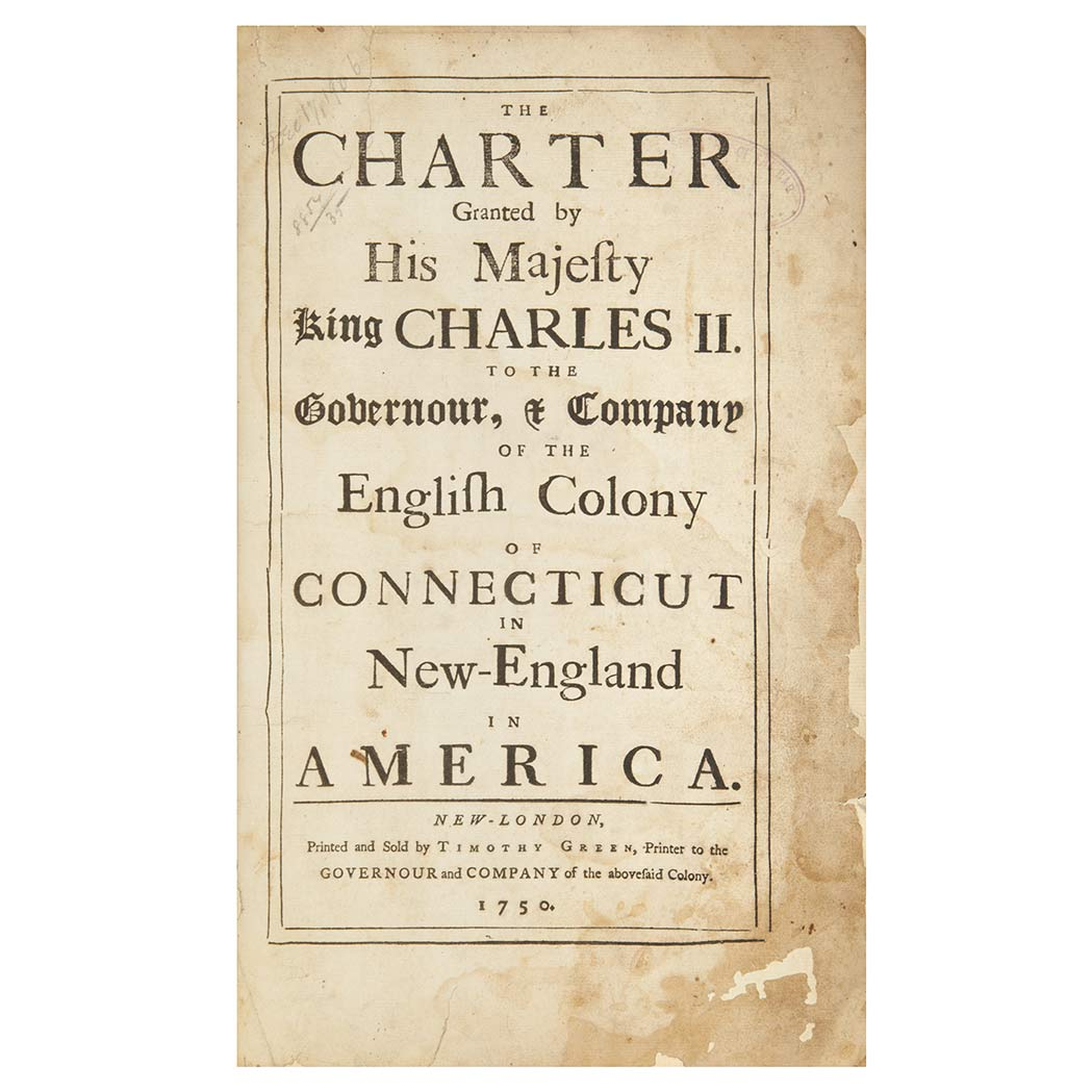 Lot image - [CONNECTICUT]  The Charter Granted by His Majesty King Charles II to the Governour & Company of the English Colony of Connecticut in New-England in America