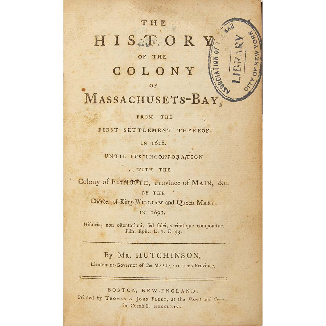 Lot image - [MASSACHUSETTS - COLONIAL]  HUTCHINSON, THOMAS. The History of the Colony of Massachusetts-Bay