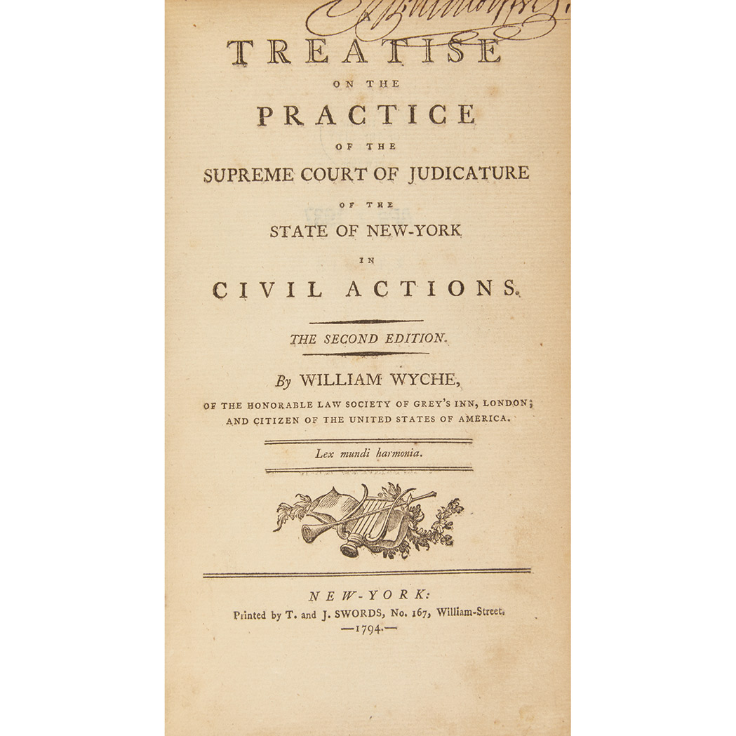Lot image - [NEW YORK - LEGAL MANUSCRIPTS]  WYCHE, WILLIAM. A Treatise on the Practice of the Supreme Court of Judicature of the State of New York