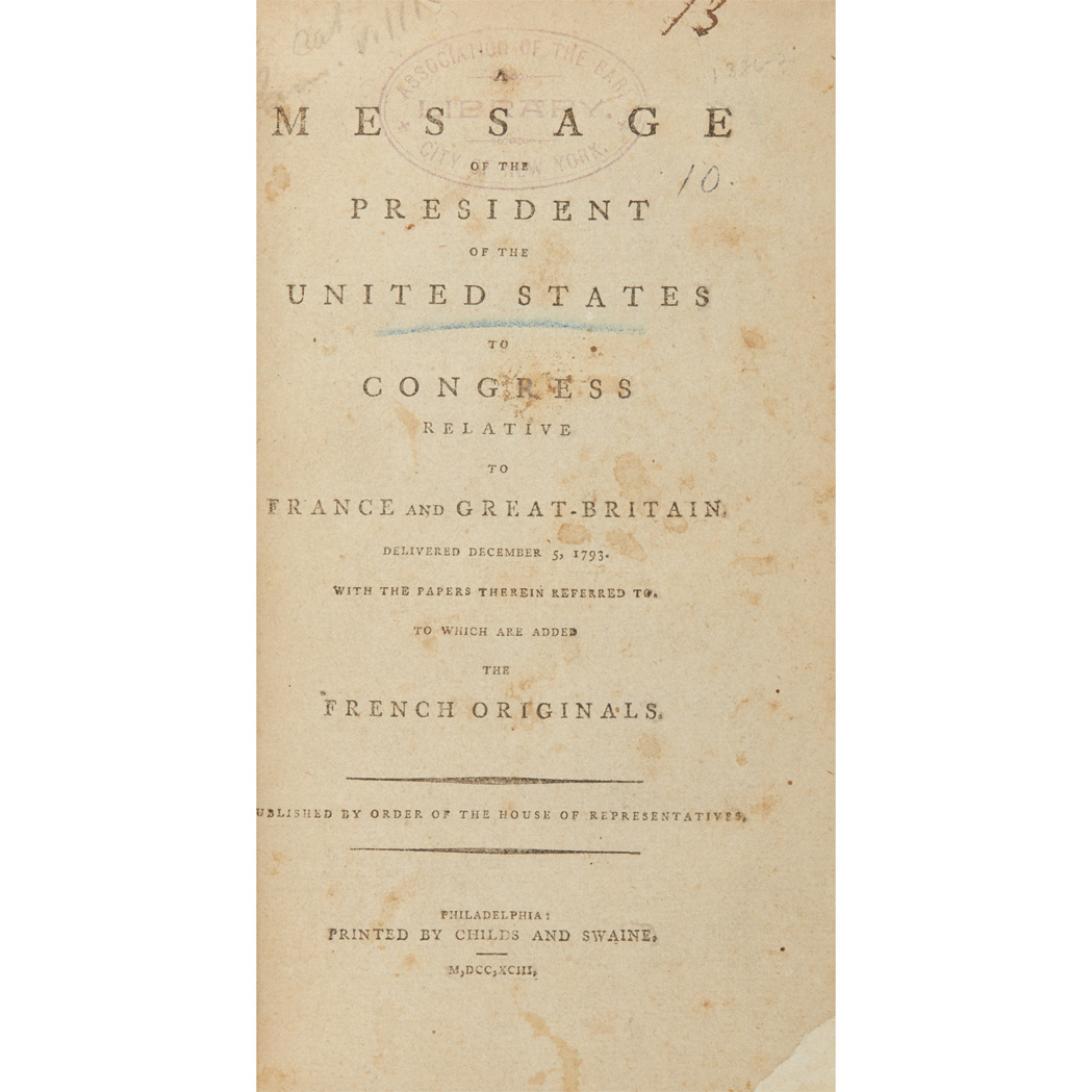 Lot image - [FOREIGN AFFAIRS]  A Message of the President of the United States to Congress relative to France and Great-Britain