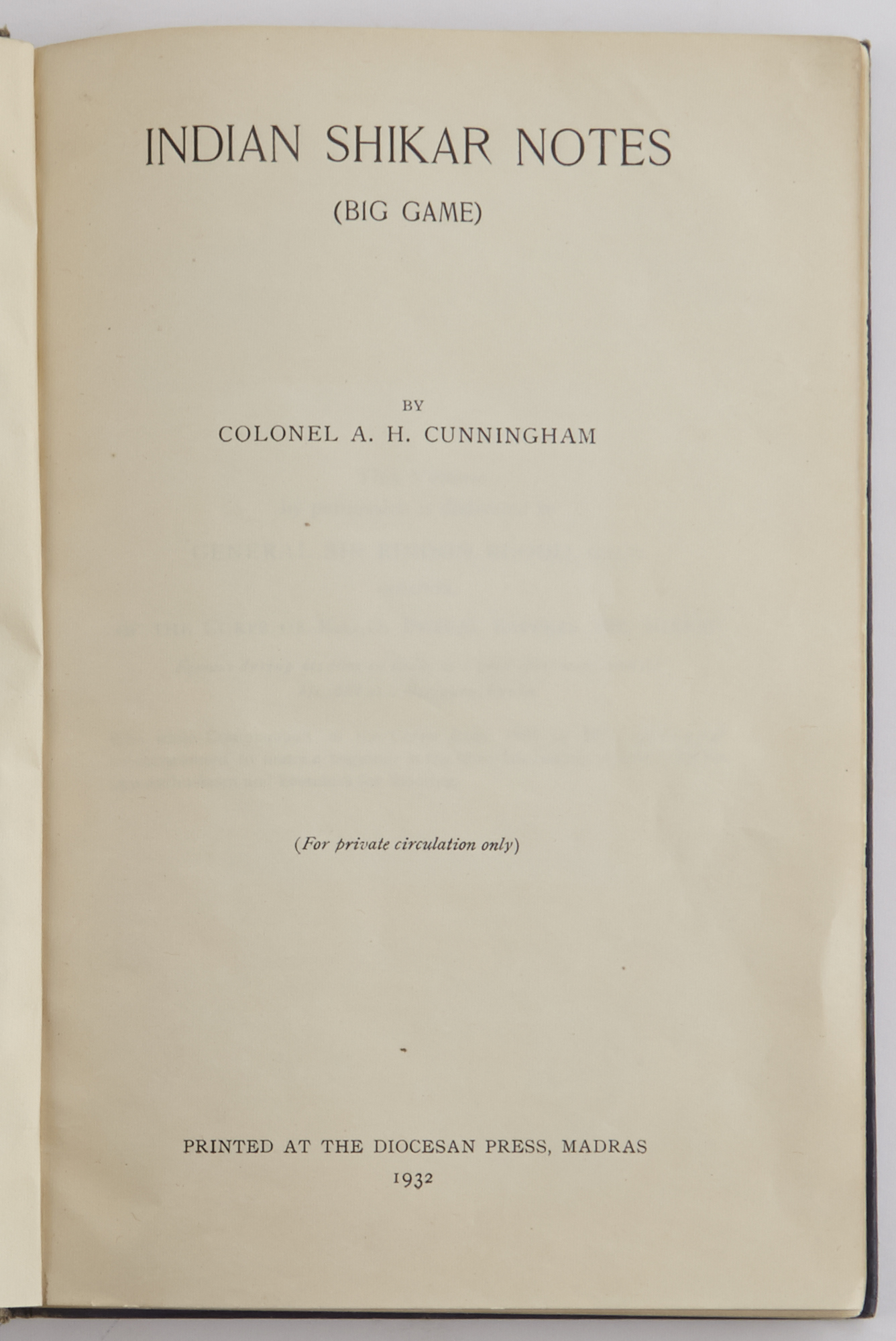 Lot image - CUNNINGHAM, A.H., Colonel  Indian Shikar Notes (Big Game).