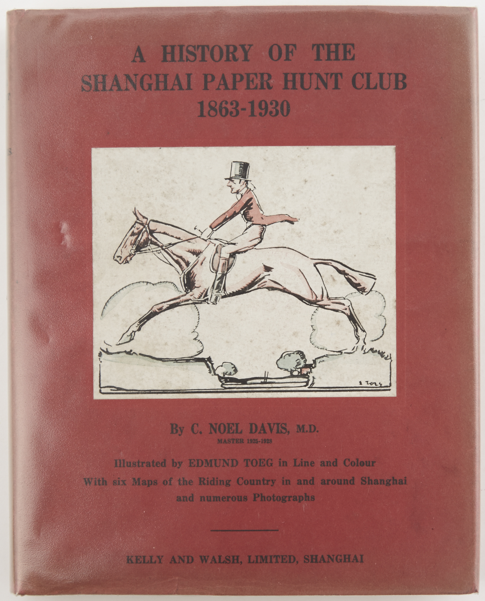 Lot image - DAVIS, NOEL  A History of the Shanghai Paper Hunt Club 1863-1930.