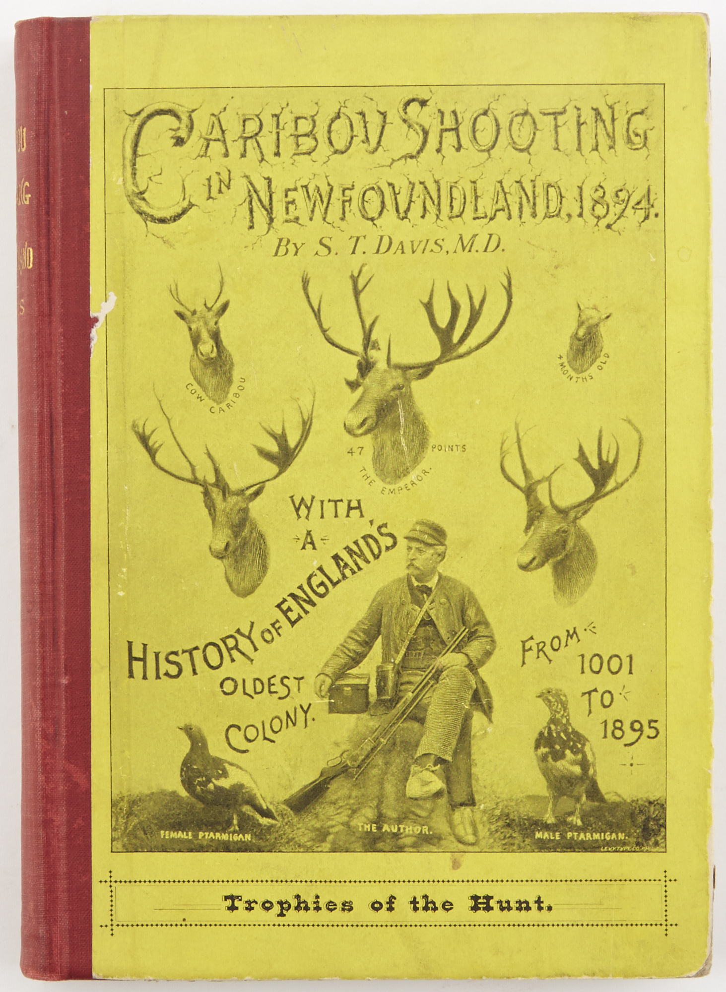Lot image - DAVIS, SAMUEL T.  Caribou Shooting in Newfoundland: With a History of Englands Oldest Colony from 1001 to 1895.