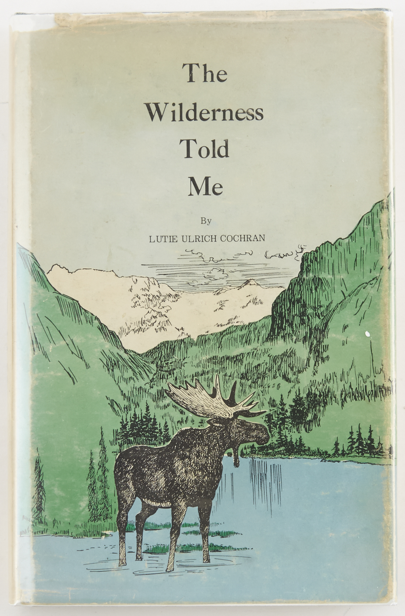 Lot image - COCHRAN, LUTIE ULRICH  The Wilderness Told Me.