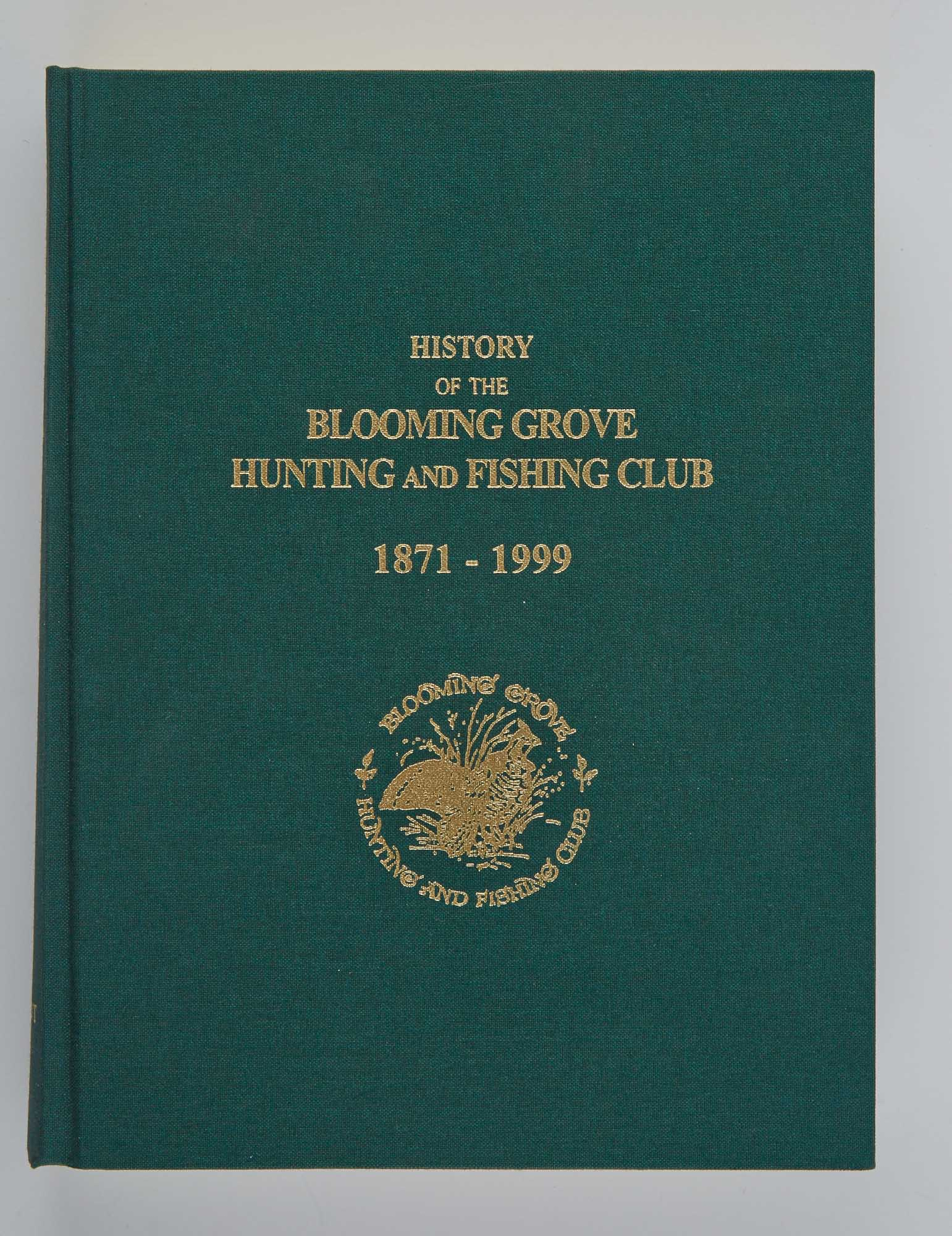 Lot image - [ANGLING CLUB]  FROMENT, FRANK L.  History of the Blooming Grove Hunting and Fishing Club.