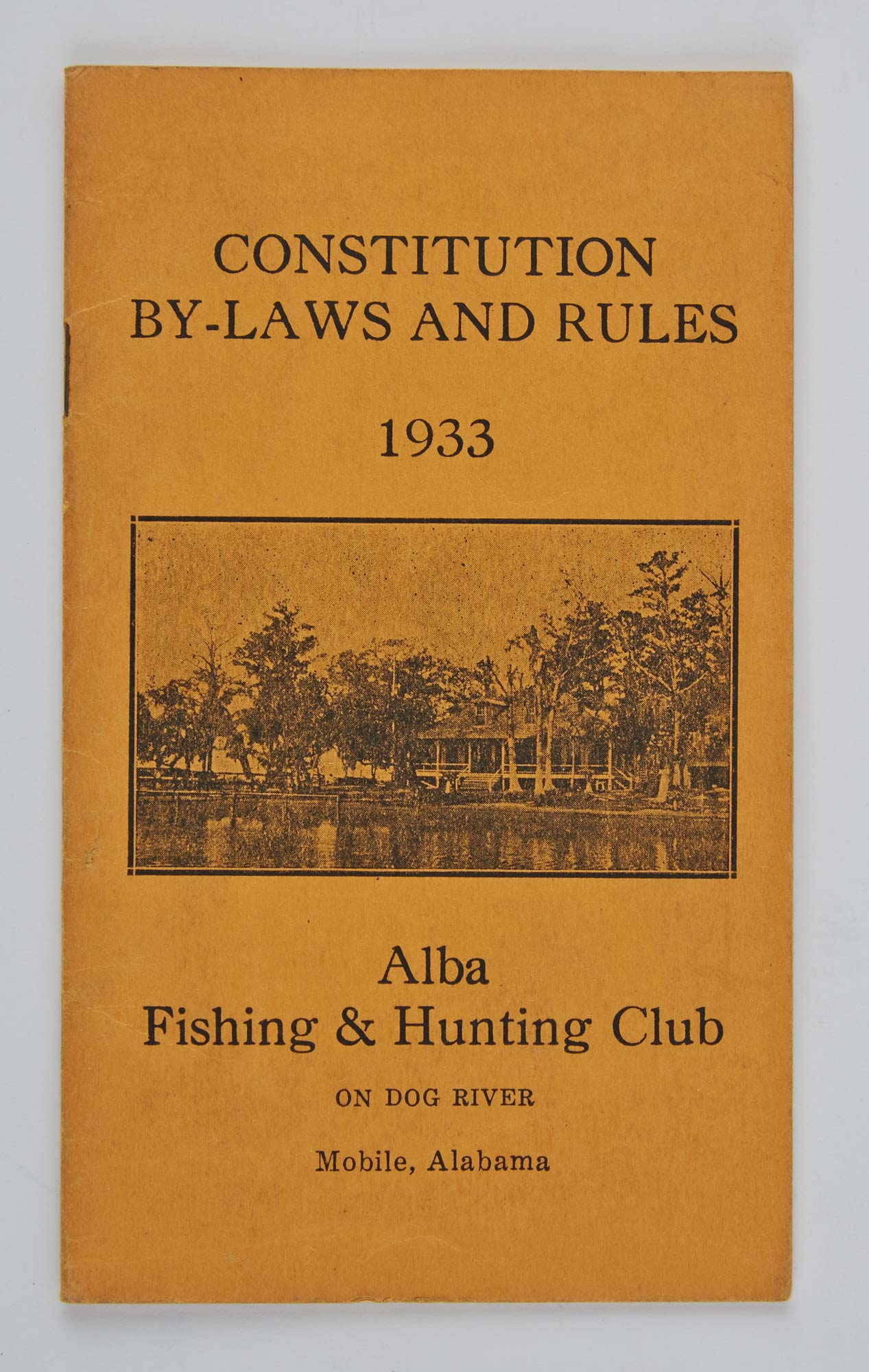 Lot image - [ANGLING CLUB]  Constitution, By-Laws and Rules of the Alba Fishing & Hunting Club. Adopted and Effective March 13, 1933.