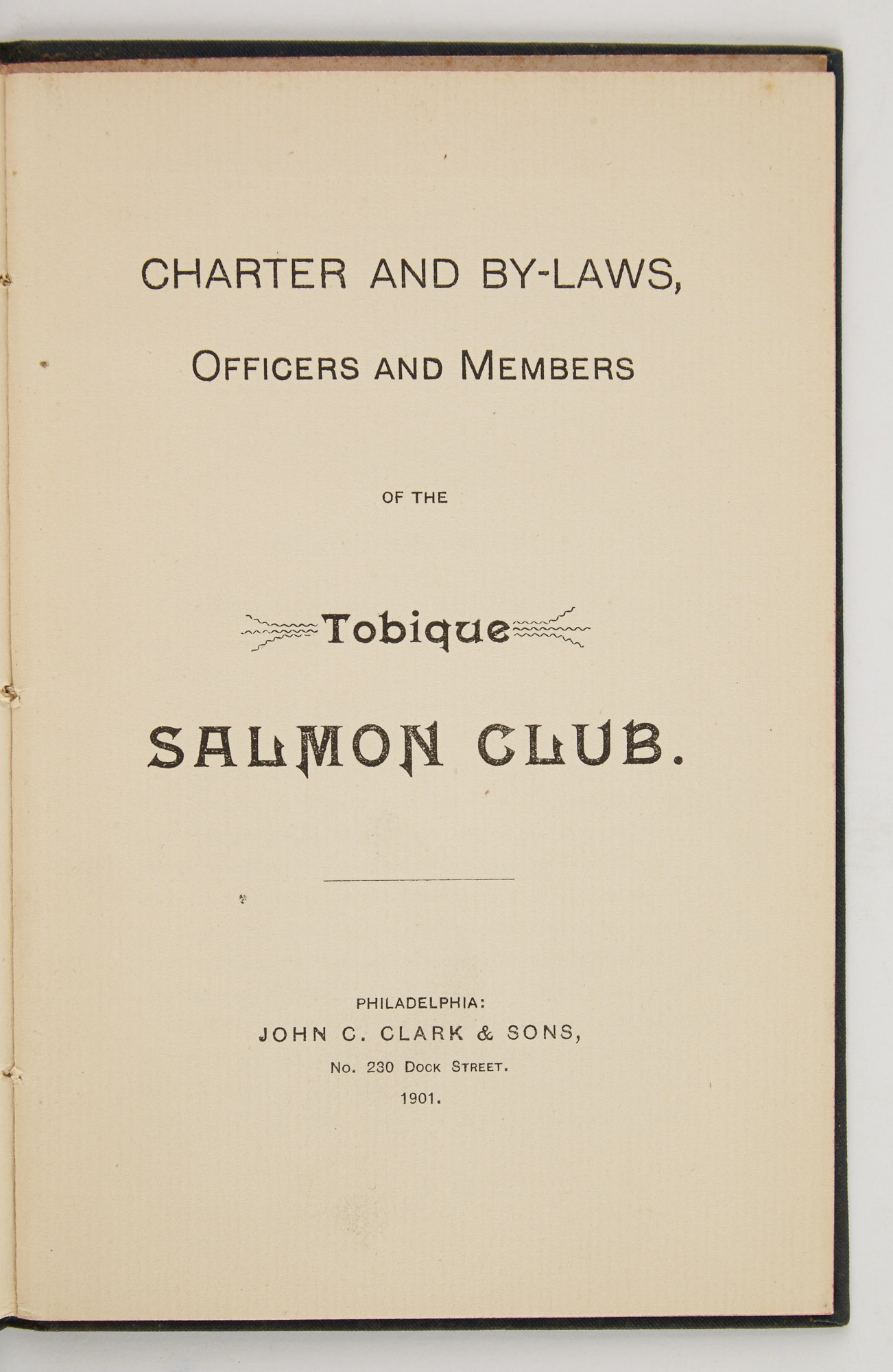Lot image - [ANGLING CLUB]  Charter and By-Laws, Officers and Members of the Tobique Salmon Club.