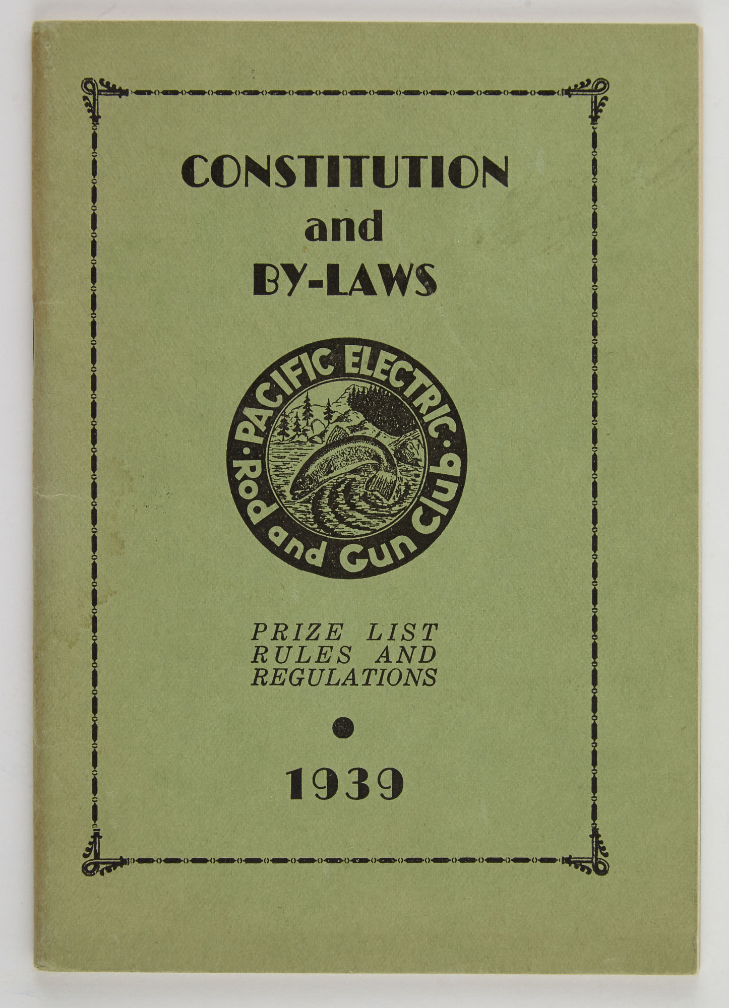 Lot image - [ANGLING CLUB]  Constitution and By-Laws. Pacific Electric Rod and Gun Club. Prize List, Rules and Regulations. 1939.