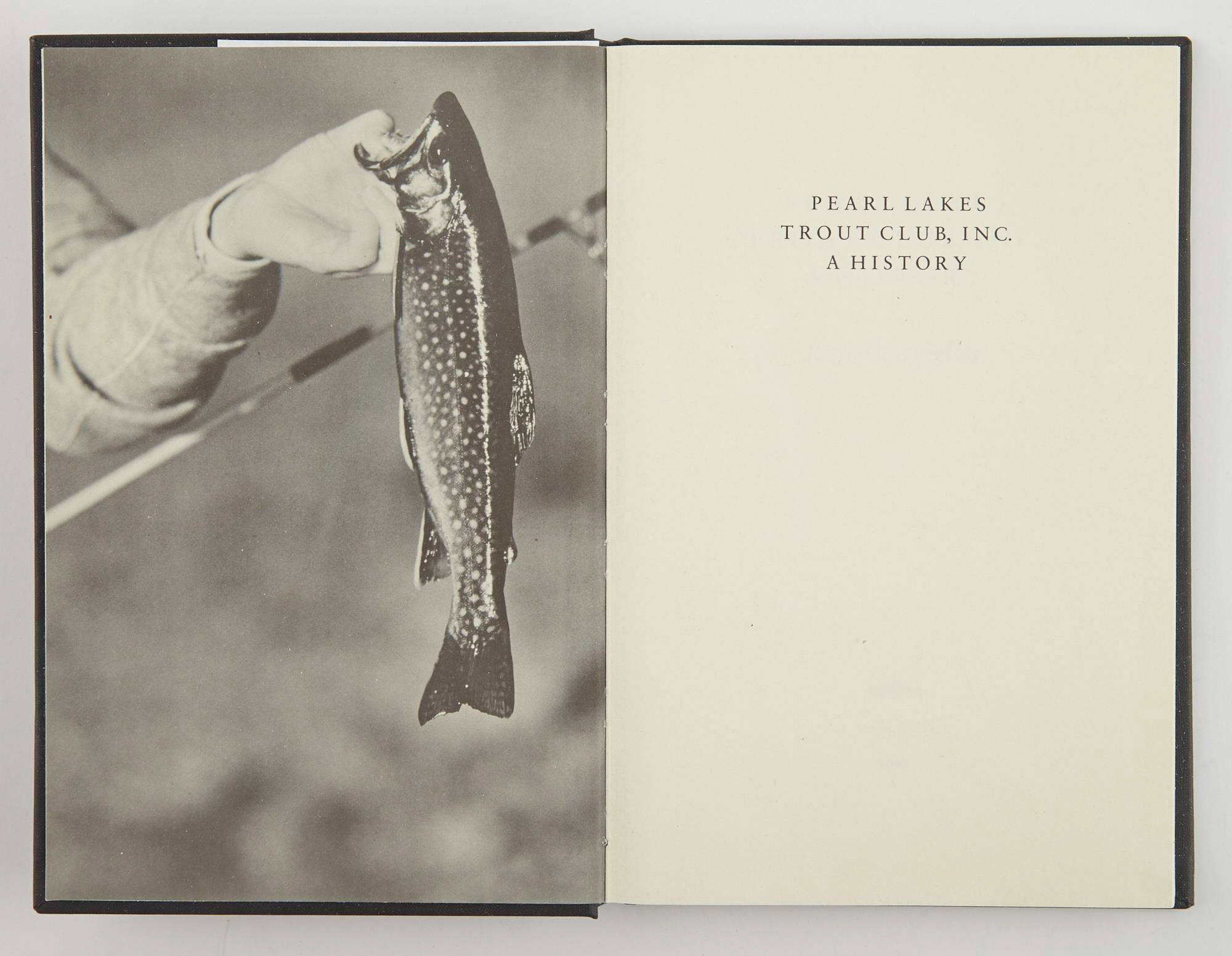 Lot image - [ANGLING CLUB]  CARRINGTON, RAYE  Pearl Lakes Trout Club, Inc. A History.