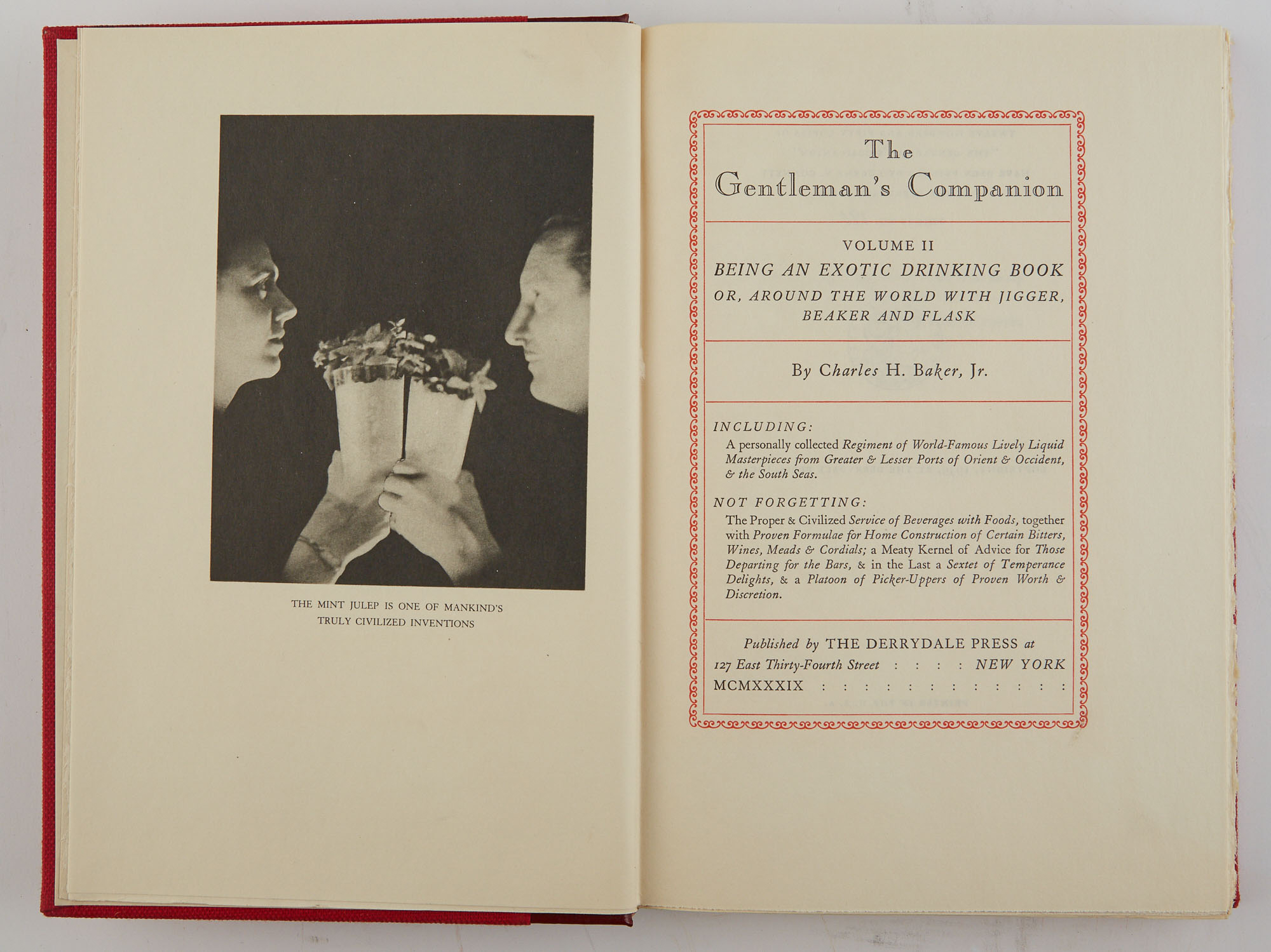 Lot image - [DERRYDALE COOKBOOK]  BAKER, CHARLES H. The Gentlemans Companion ... Volume I Being An Exotic Cookery Book, or, Around the World with Knife, Fork and Spoon; Volume II Being An Exotic Drinking Book, or, Around the World with Jigger, Beaker and Flask.