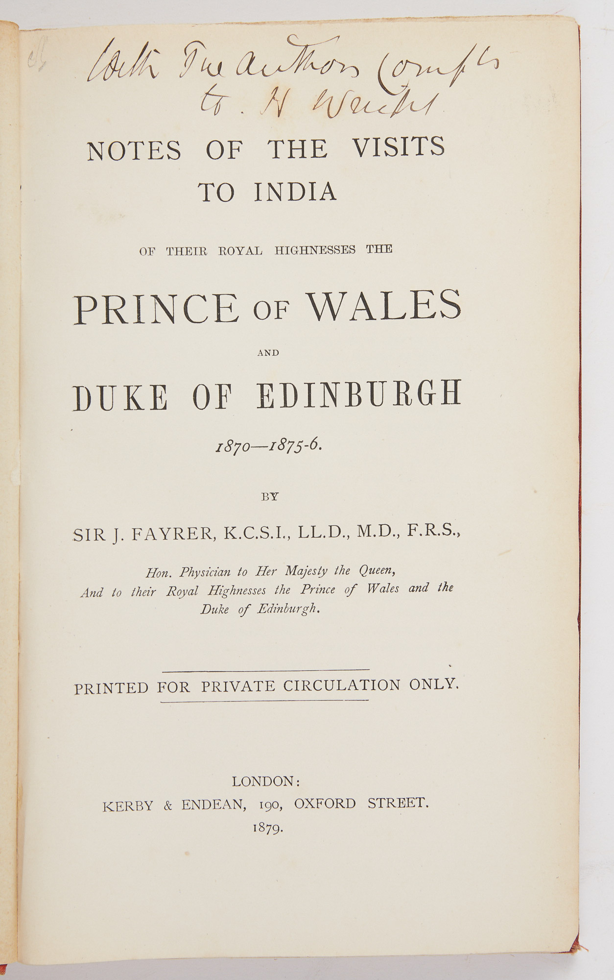 Lot image - [INDIA]  FAYRER, J. (Sir). Notes of the Visits to India of Their Royal Highnesses the Prince of Wales and Duke of Edinburgh 1870-1875-6.