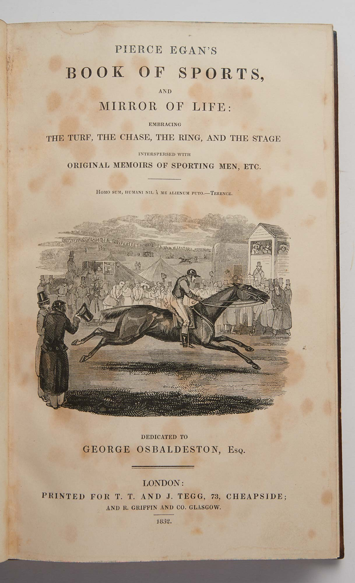 Lot image - [DUKE OF GLOUCESTER COPY]  EGAN, PIERCE  Book of Sports and Mirror of Life: the turf, the chase, the ring, and the stage interspersed with original memoirs of sporting men, etc.