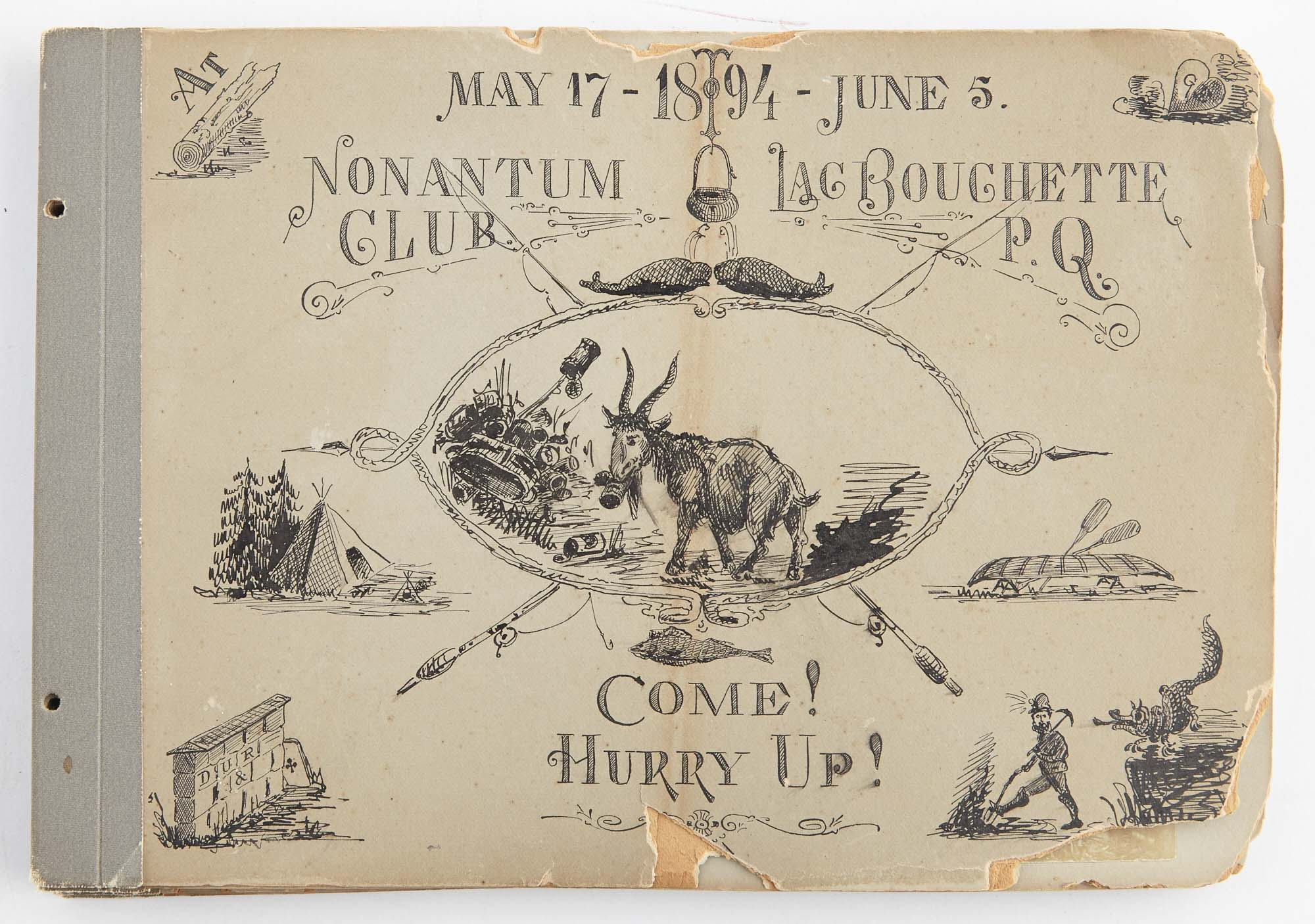 Lot image - [ANGLING CLUB]  May 17 - June 5 1894. Nonantum Club, Lac Bouchette P. Q. Come! Hurry Up!