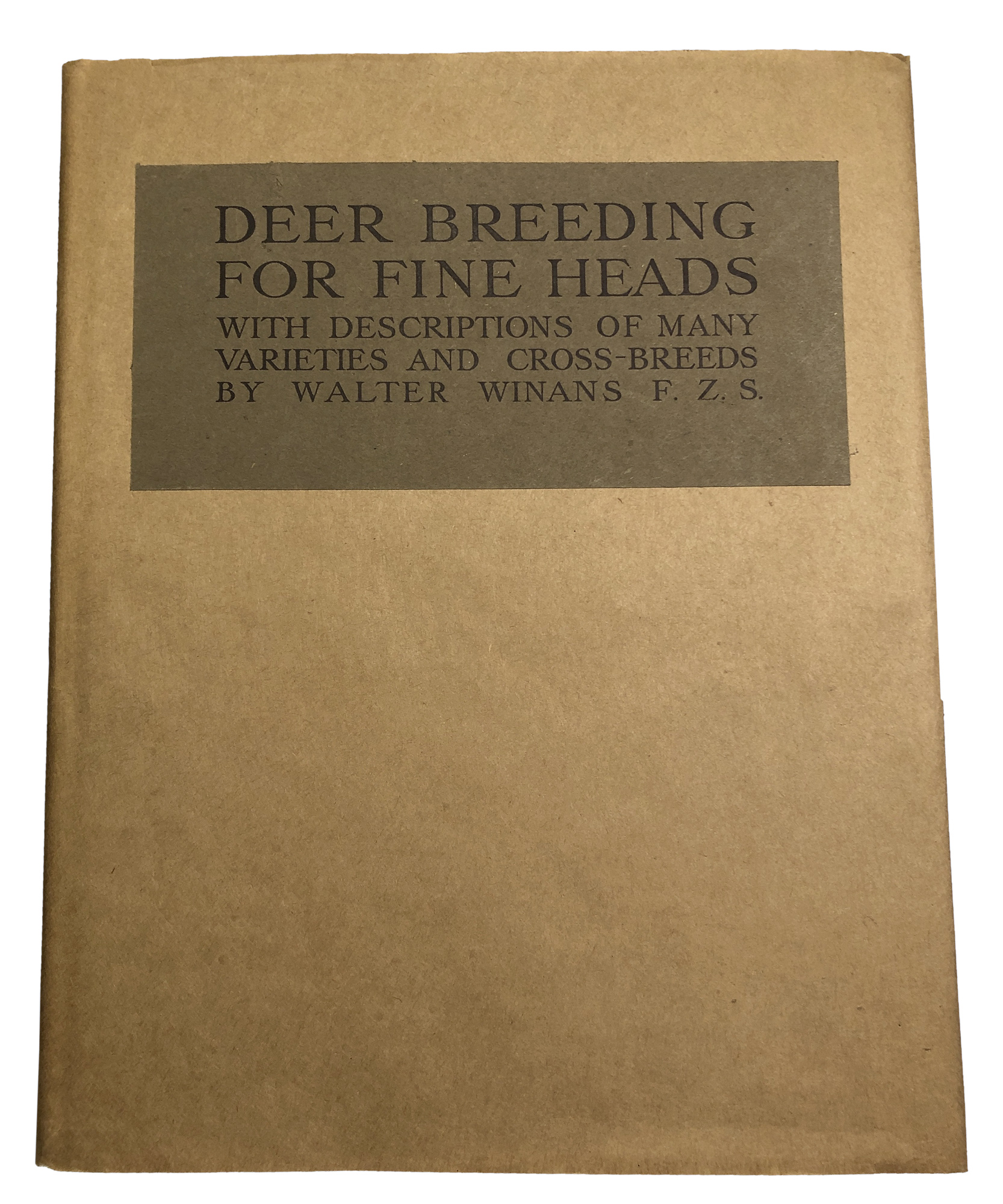 Lot image - [BIG GAME-TROPHIES]  WINANS, WALTER. Deer Breeding for Fine Heads.
