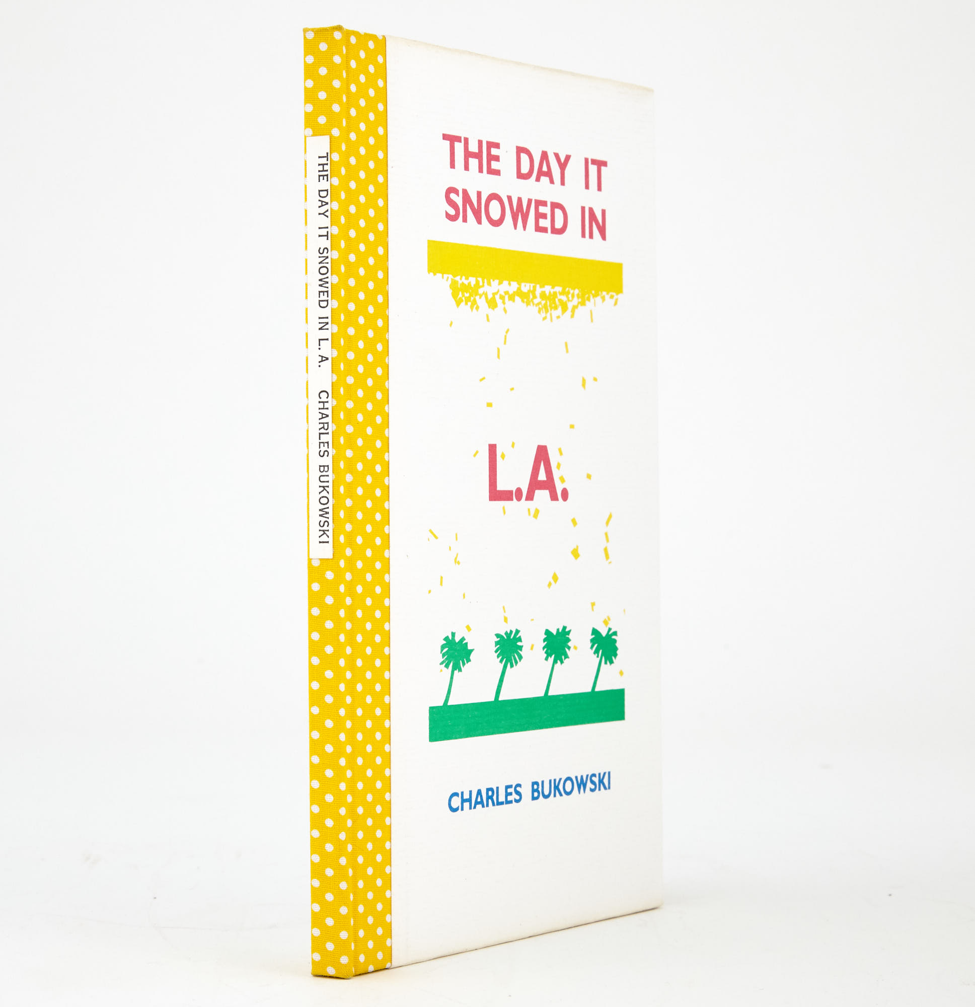 Lot image - BUKOWSKI, CHARLES  The Day it Snowed in L.A.