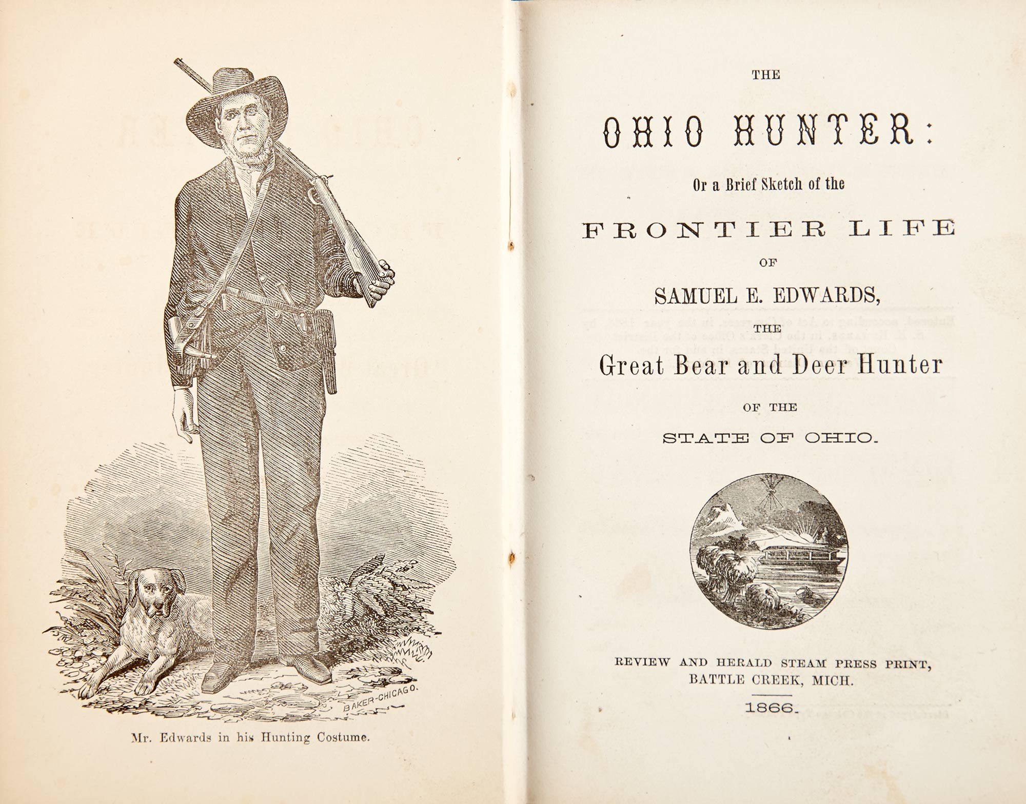 Lot image - [OHIO-HUNTING]  EDWARDS, SAMUEL E. The Ohio Hunter: Or a Brief Sketch of the Frontier Life of Samuel E. Edwards...