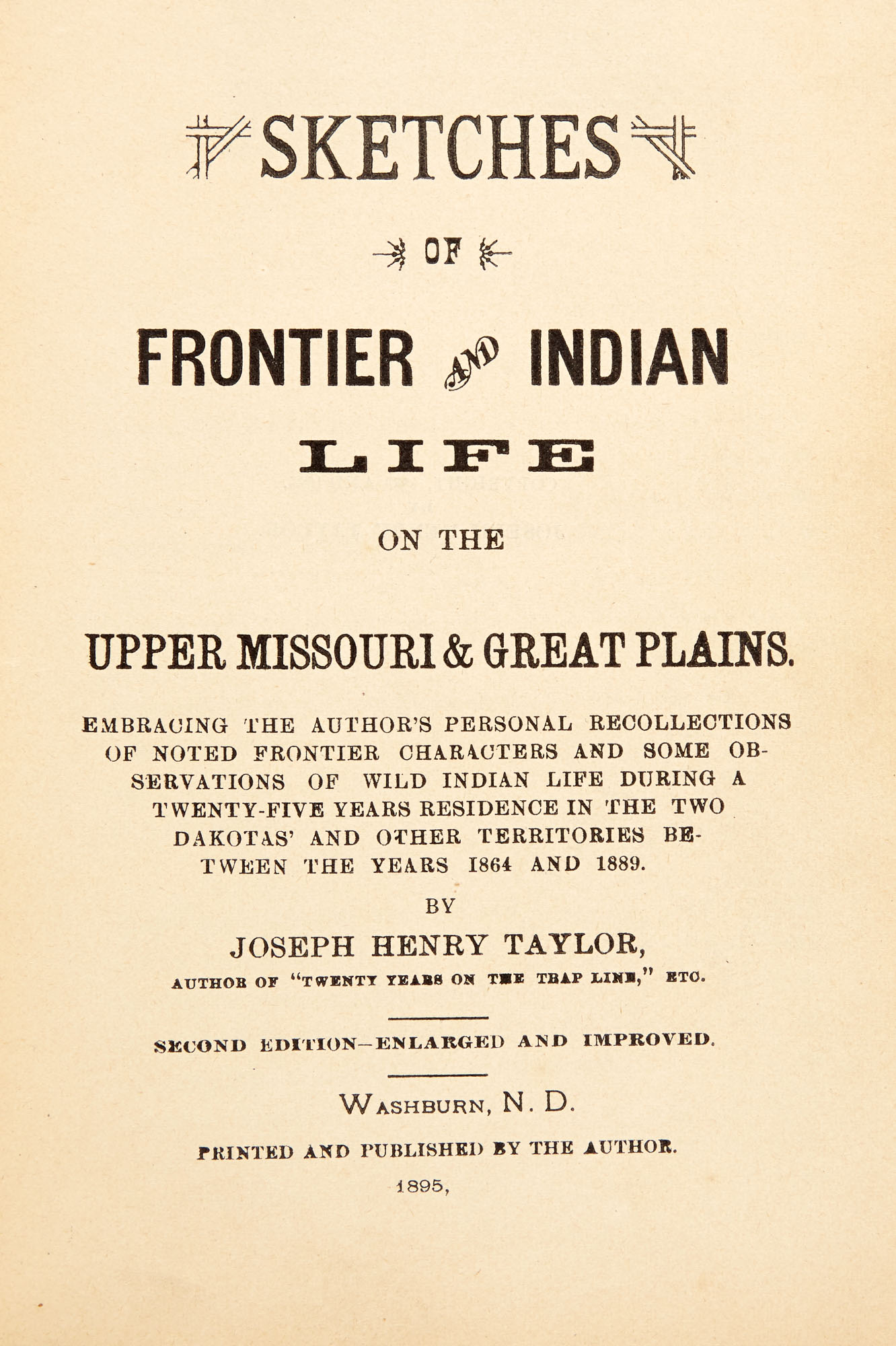 Lot image - [NATIVE AMERICANS]  TAYLOR, JOSEPH HENRY. Two titles, one inscribed.
