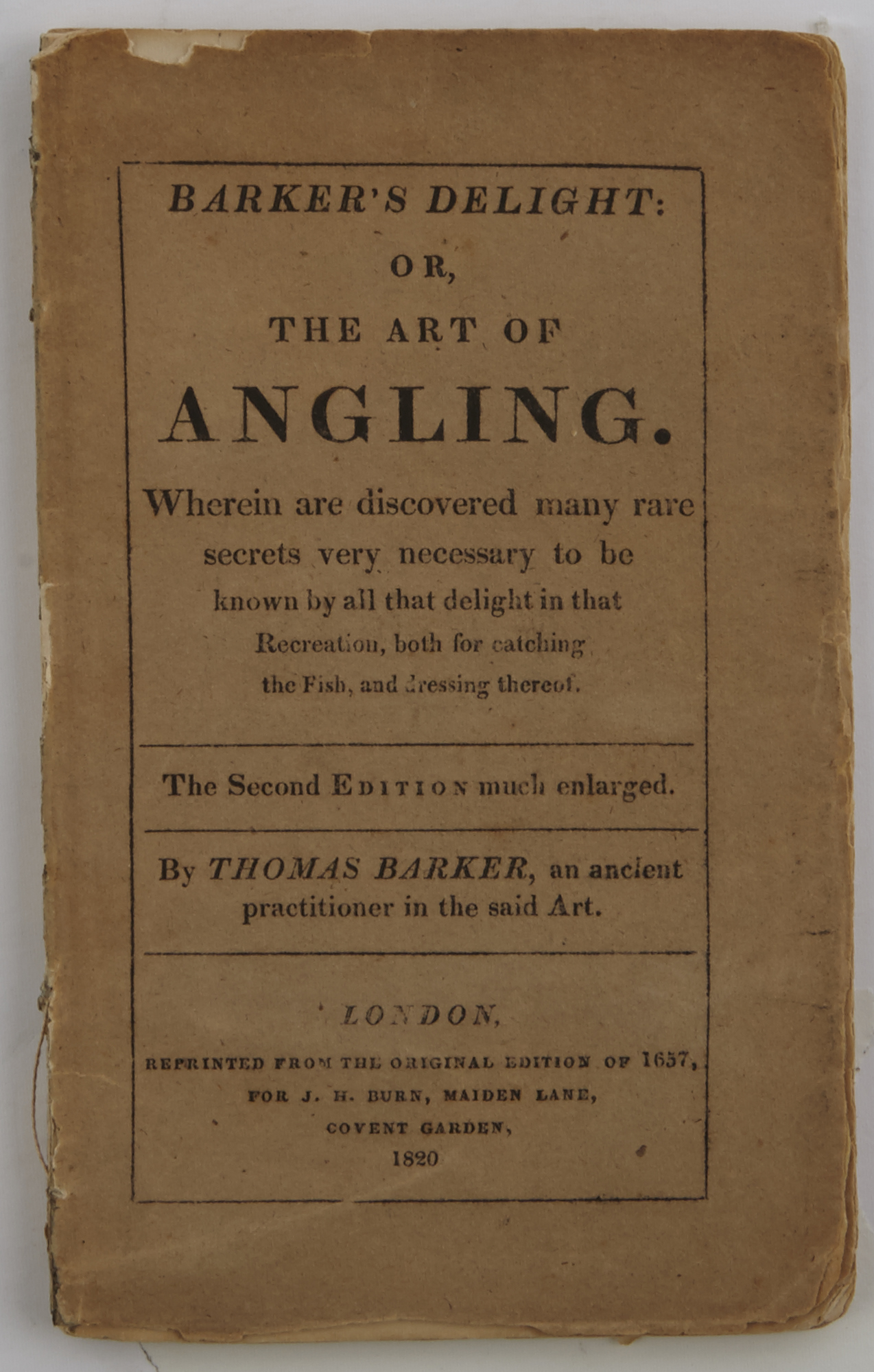 Lot image - BARKER, THOMAS  Barkers Delight: or, The Art of Angling.