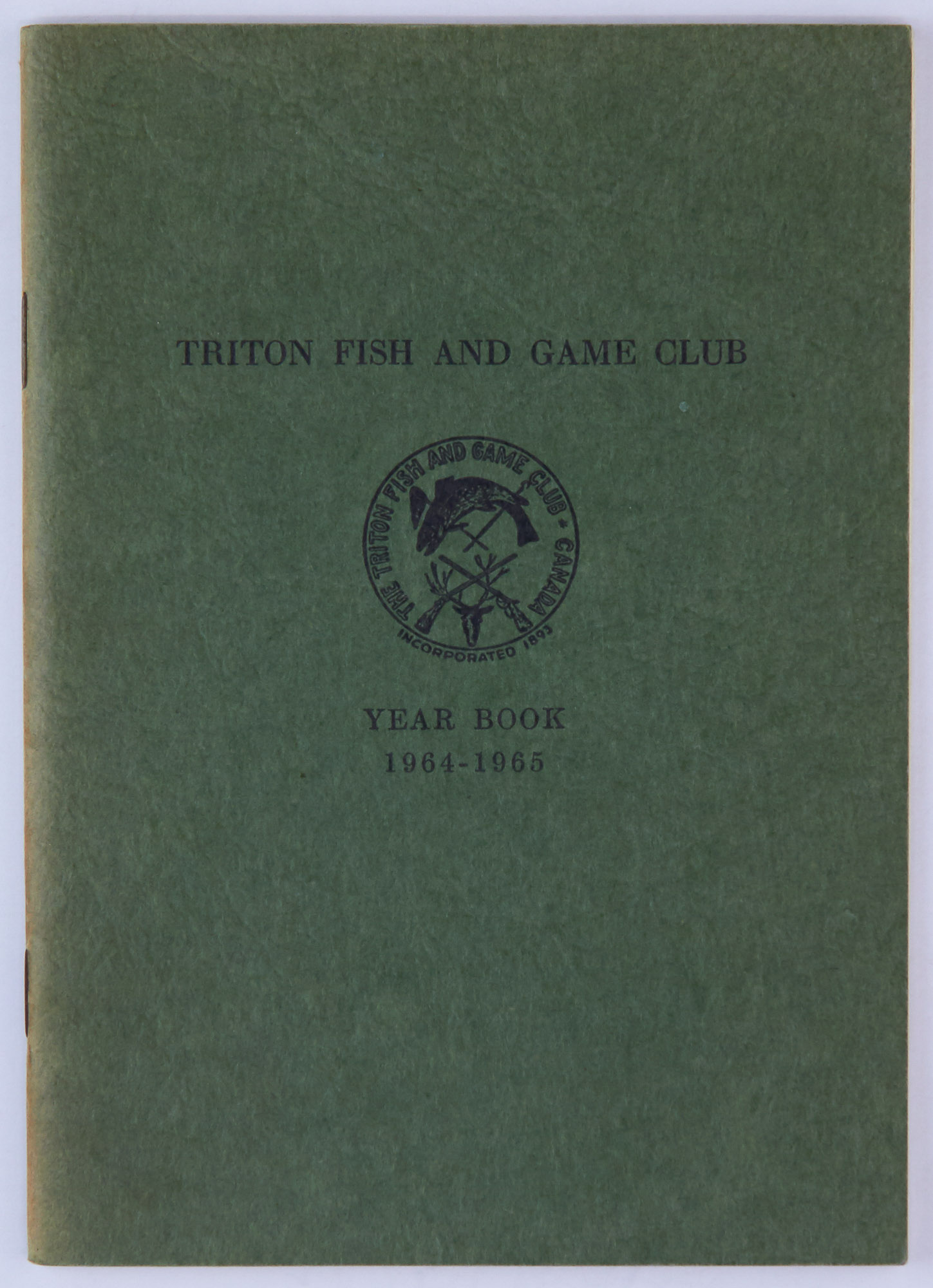 Lot image - [ANGLING CLUB - CANADA]  Triton Fish and Game Club. Year Book 1964-1965.