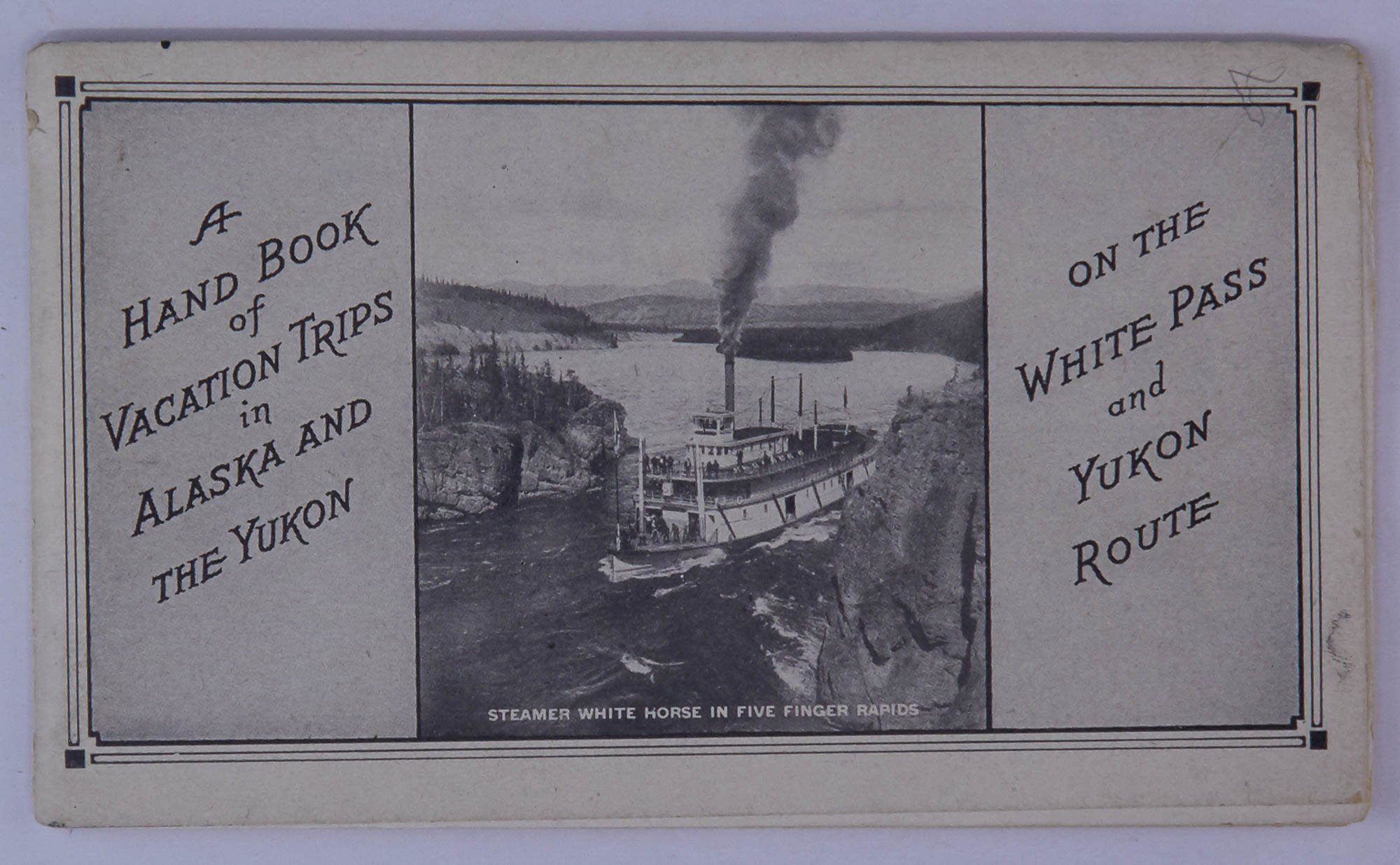 Lot image - [ALASKA]  A Hand Book of Vacation Trips in Alaska and the Yukon on the White Pass and Yukon Route.