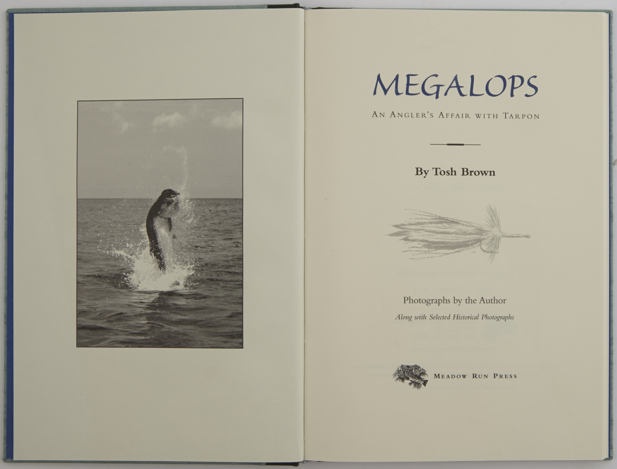 Lot image - BROWN, TOSH  Megalops: An Anglers Affair with Tarpon.