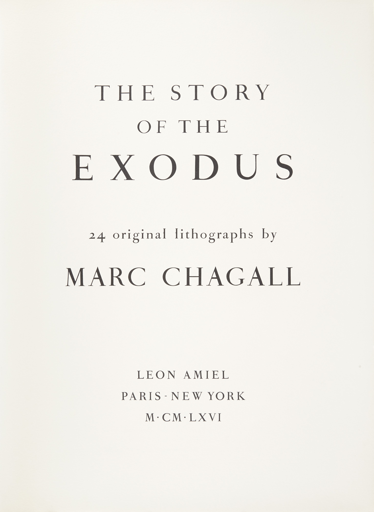 Lot image - CHAGALL, MARC  The Story of the Exodus.