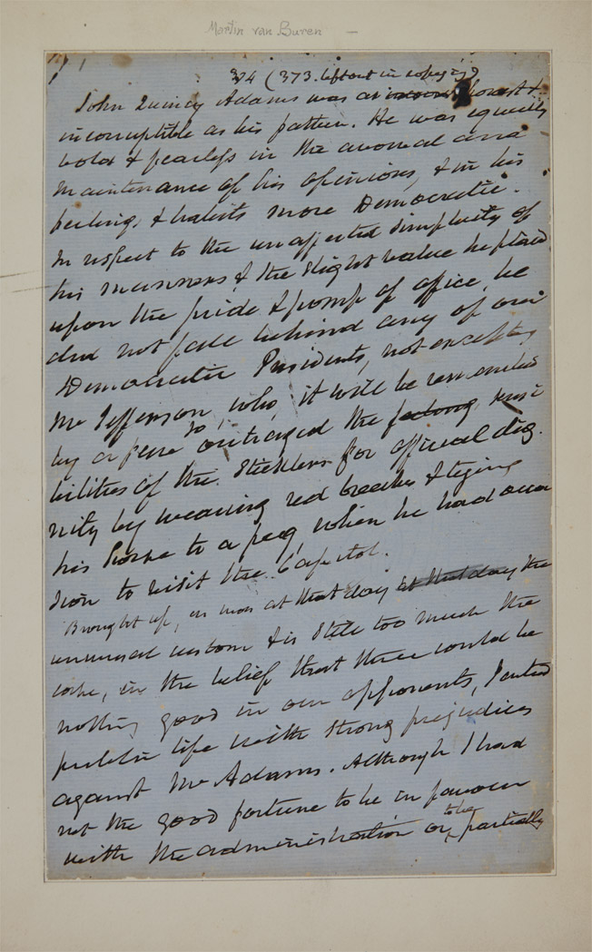 Lot image - [ADAMS, JOHN QUINCY]  VAN BUREN, MARTIN. Autograph manuscript being a portion of Van Buren's autobiography, this section a sketch of John Quincy Adams