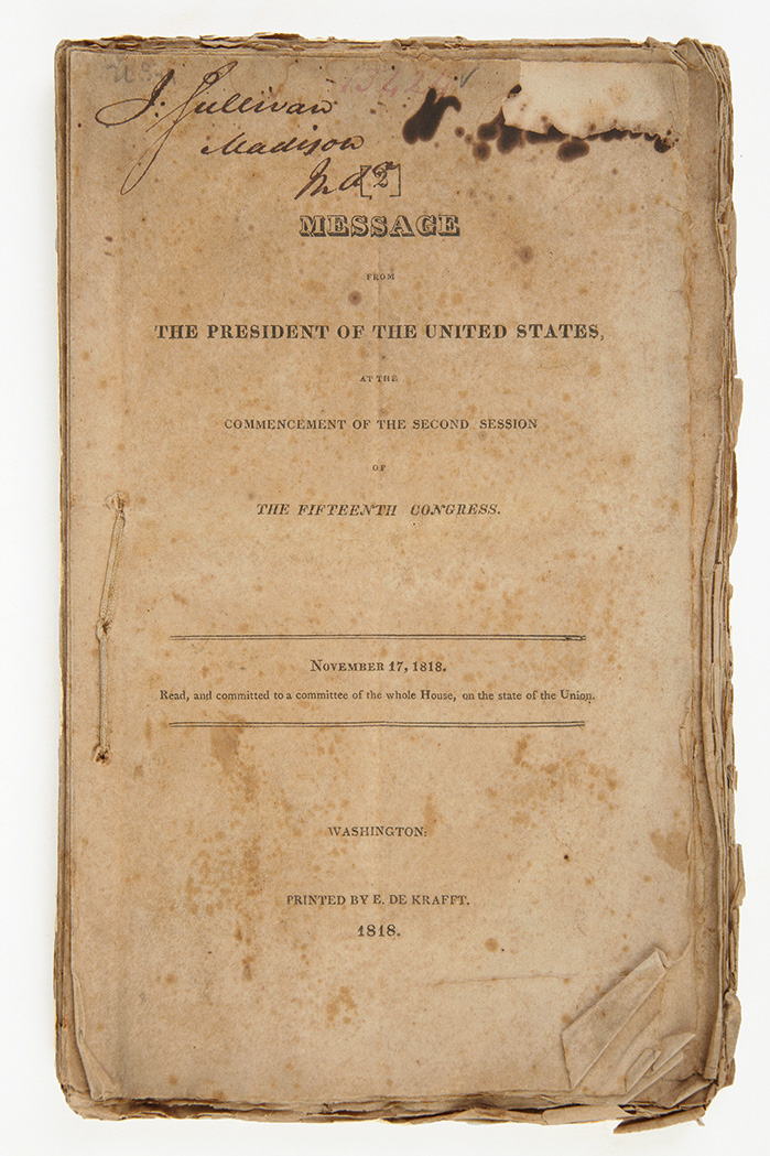 Lot image - [MONROE, JAMES]  Message of the President of the United States, at the Commencement of the Second Session of the Fifteenth Congress. November 17, 1818. Read, and committed to a committee of the whole House, on the state of the Union.