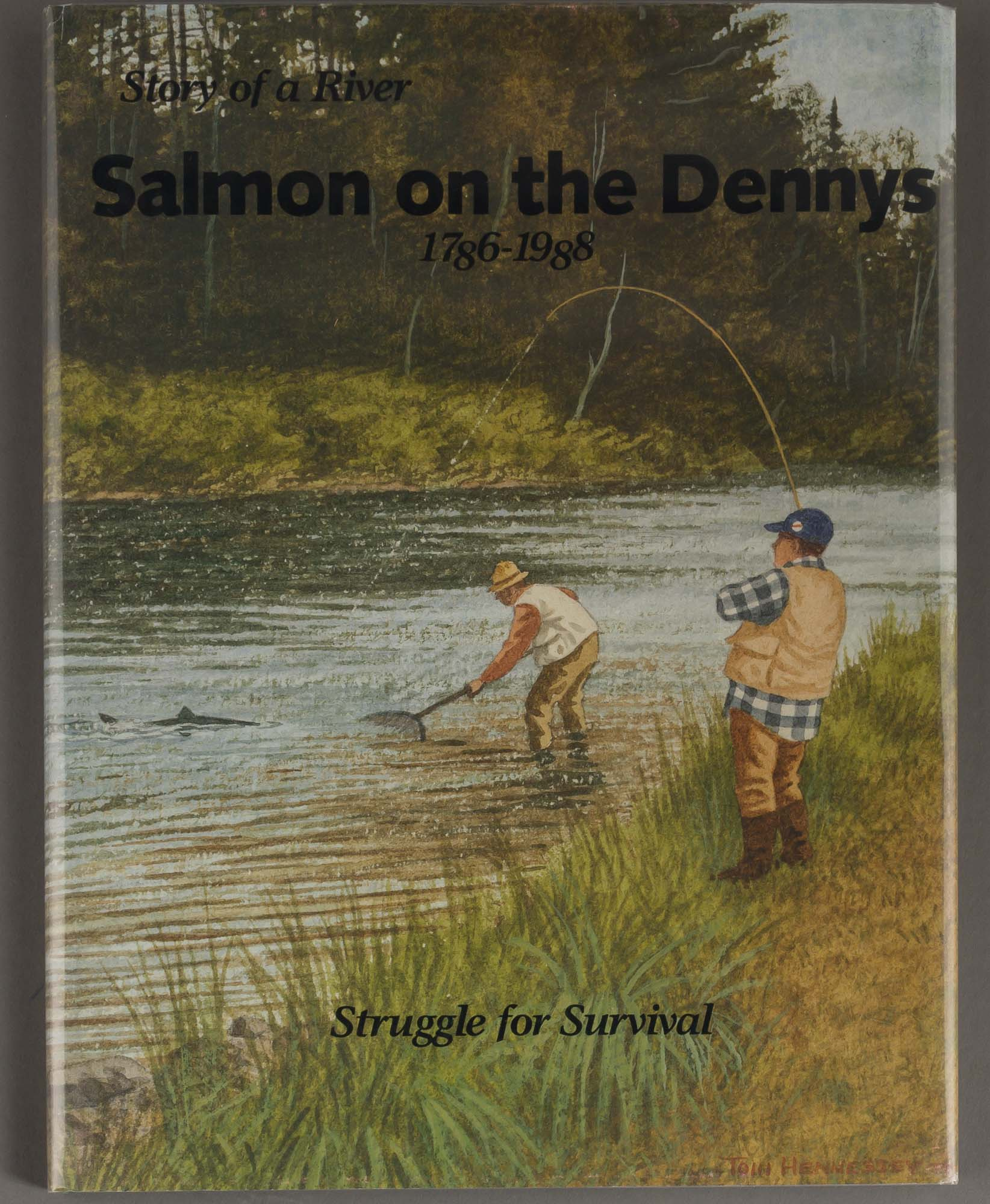 Lot image - BARTLETT, ED and ROBINSON, RAY  The Story of a River: Salmon on the Dennys 1786-1988. Struggle for Survival.