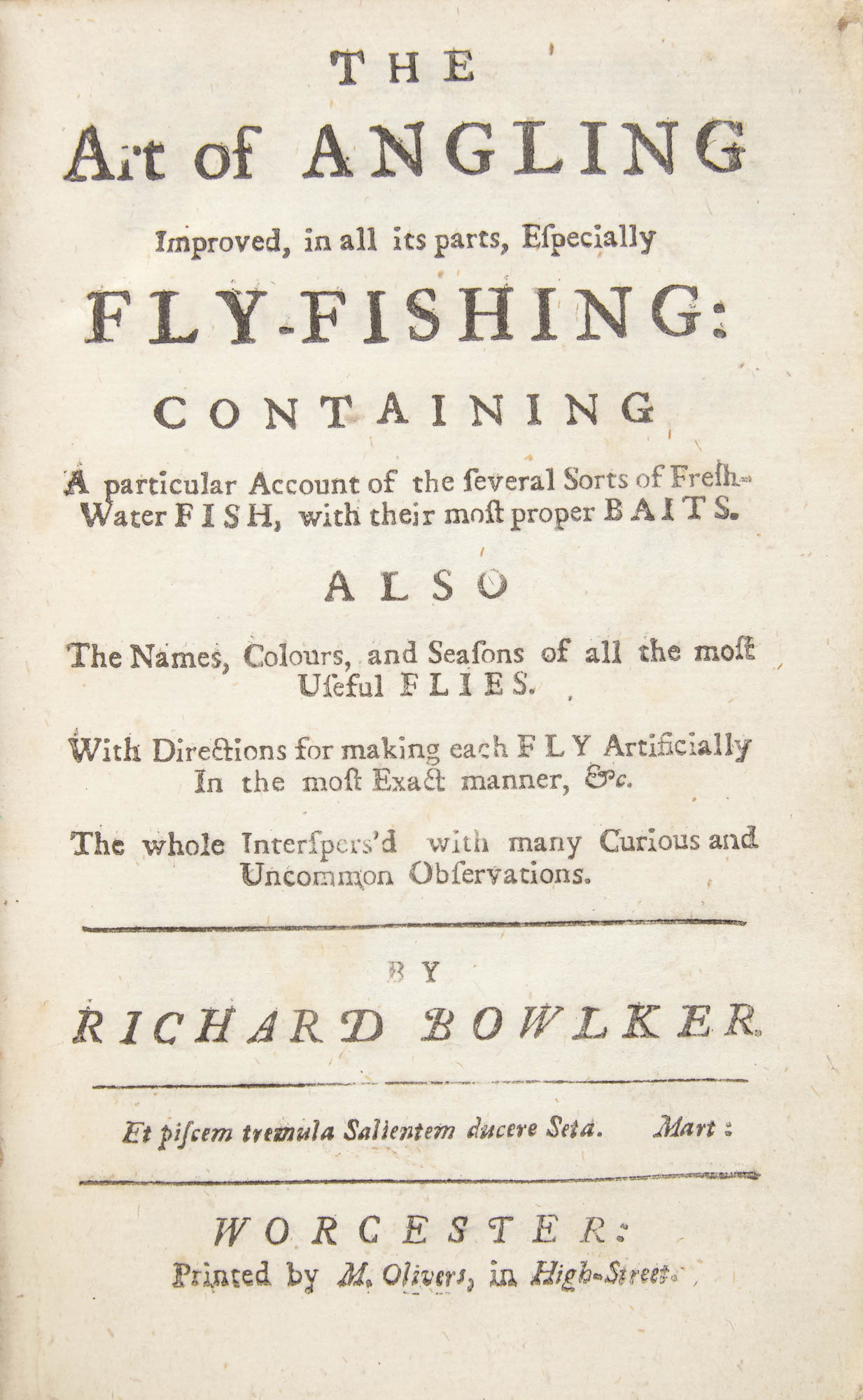 Lot image - BOWLKER, RICHARD [or Charles Bowlker] The Art of Angling Improved in All Its parts, Especially Fly-Fishing; Containing a Particular ...