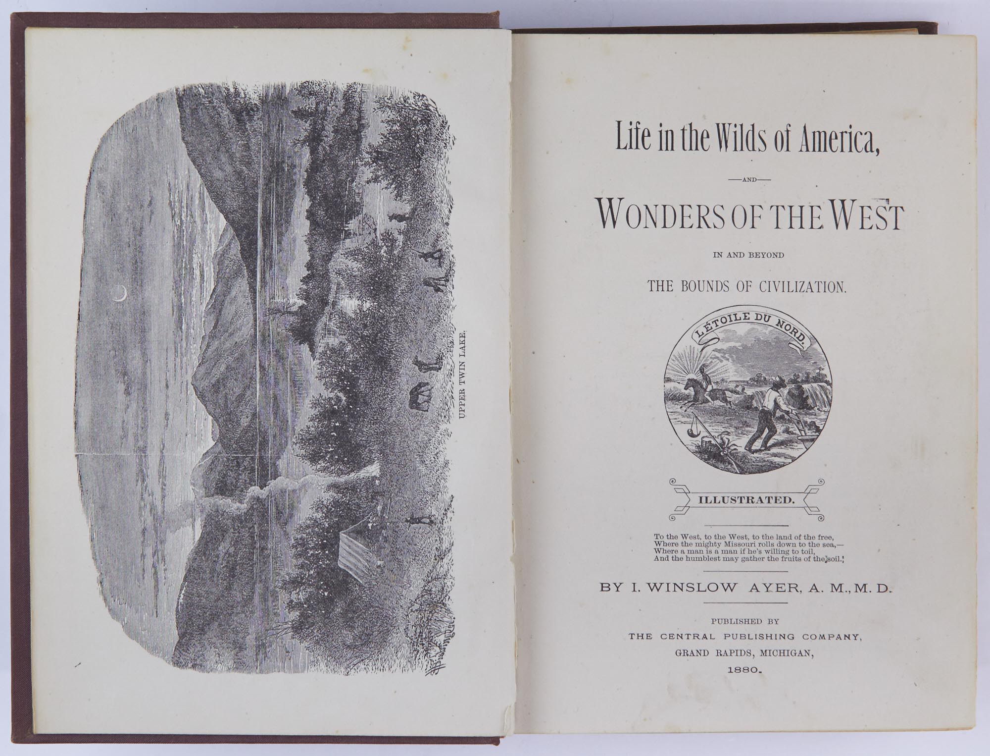 Lot image - AYER, I. WINSLOW  Life in the Wilds of America, and Wonders of the West in and beyond the bounds of civilization.