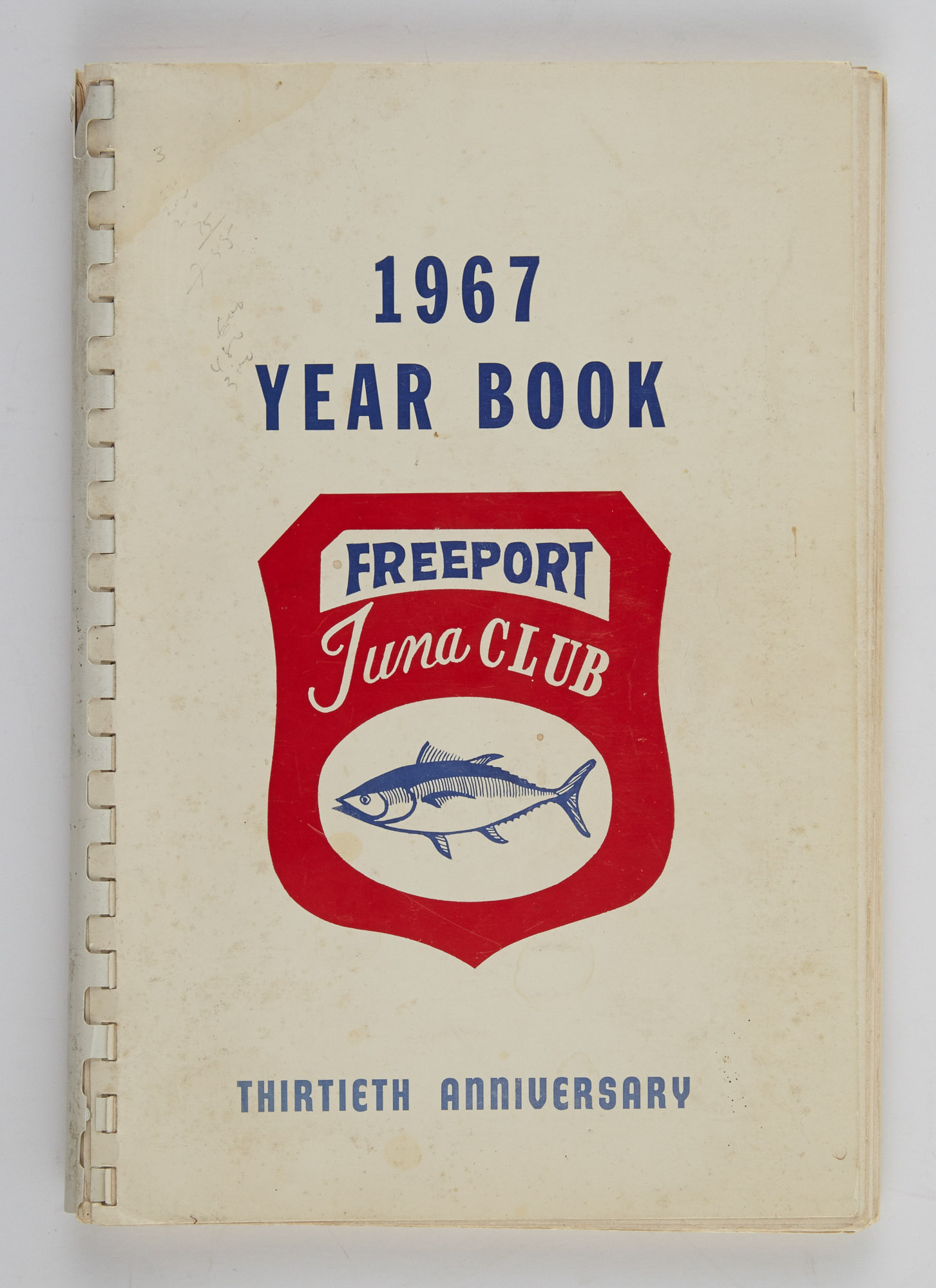 Lot image - [ANGLING CLUB]  Freeport Tuna Club 1967 Year Book. Thirtieth Anniversary.