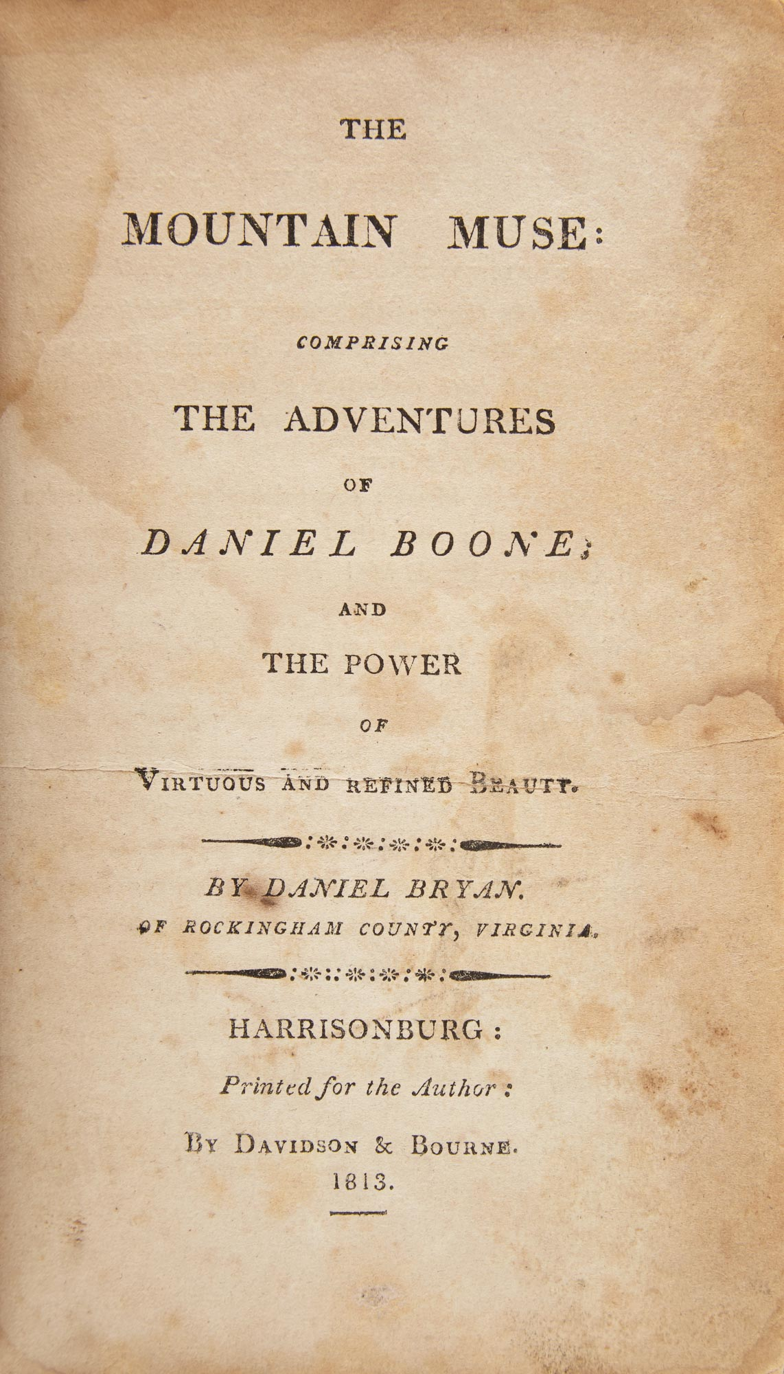 Lot image - [BOONE, DANIEL]  BRYAN, DANIEL. The Mountain Muse: Comprising the Adventures of Daniel Boone; and the Power of Virtuous and Refined Beauty.