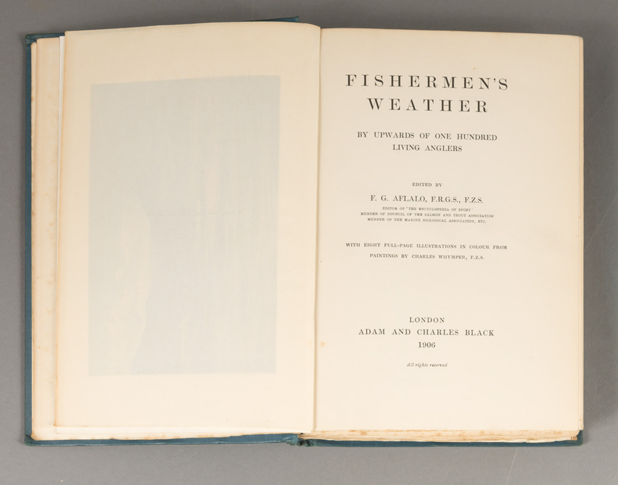 Lot image - AFLALO, F. G.  Fishermens Weather. By Upwards of One Hundred Living Anglers.
