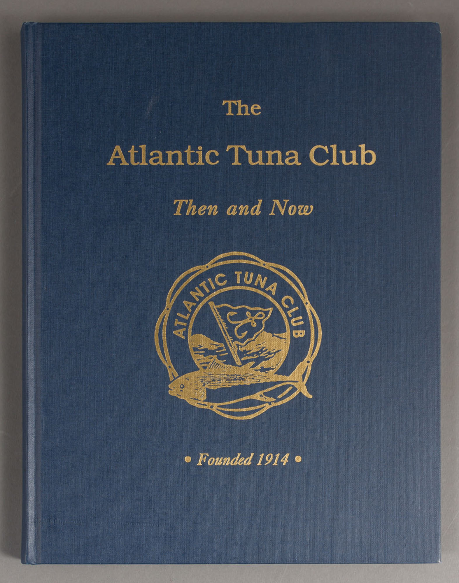 Lot image - [ANON]  The Atlantic Tuna Club. Then and Now.