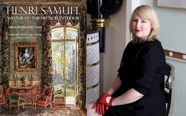 Henri Samuel: Master of the French Interior / A Book Signing Reception with Emily Evans Eerdmans