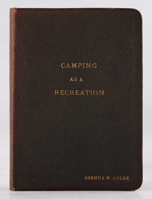 ATLEE, JOSHUA W.  Camping as a Recreation.